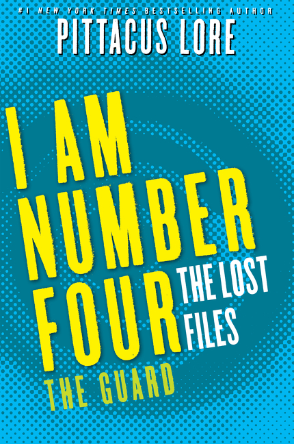 Cover Image of I Am Number Four: The Lost Files: The Guard