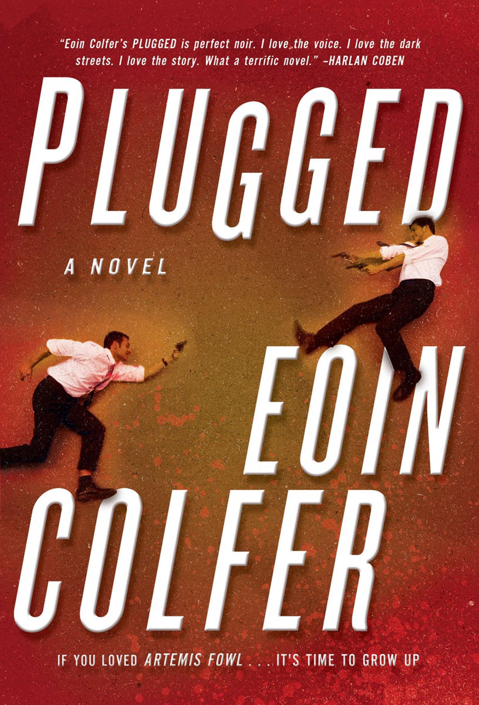 Plugged A Novel