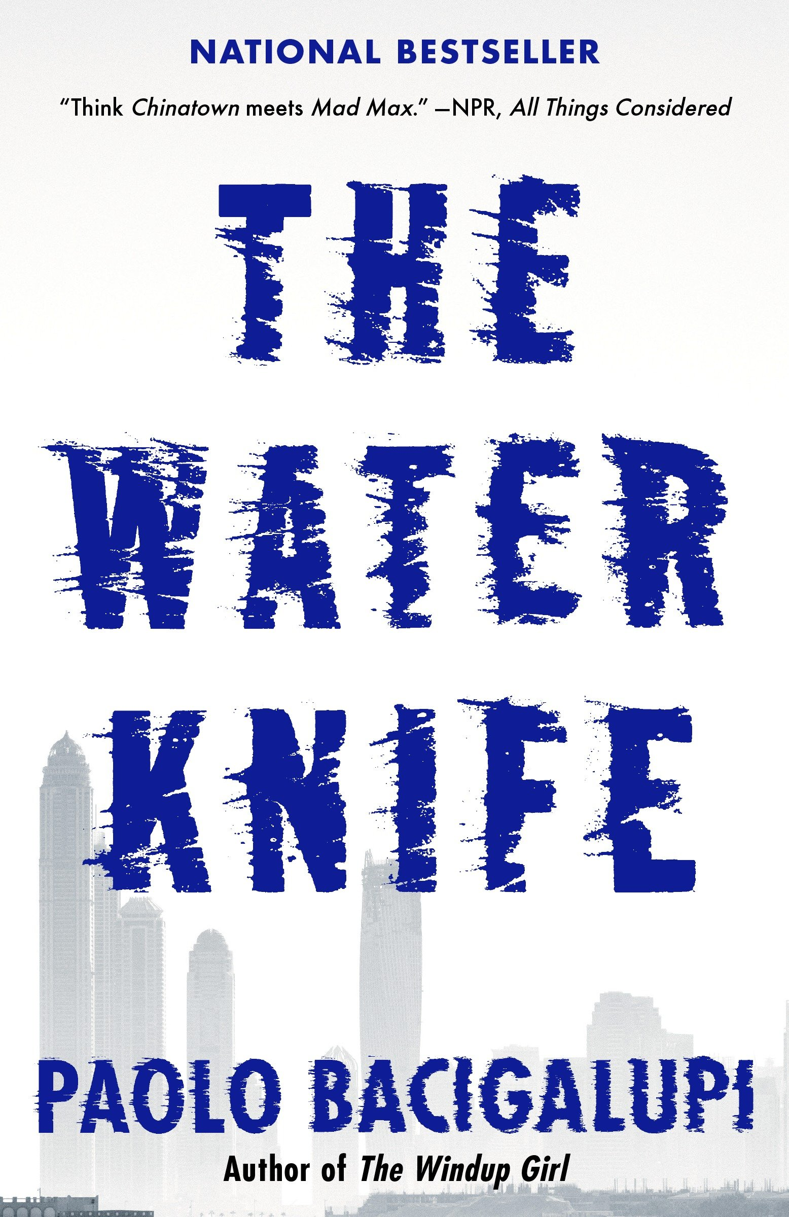 Cover image for The Water Knife [electronic resource] :