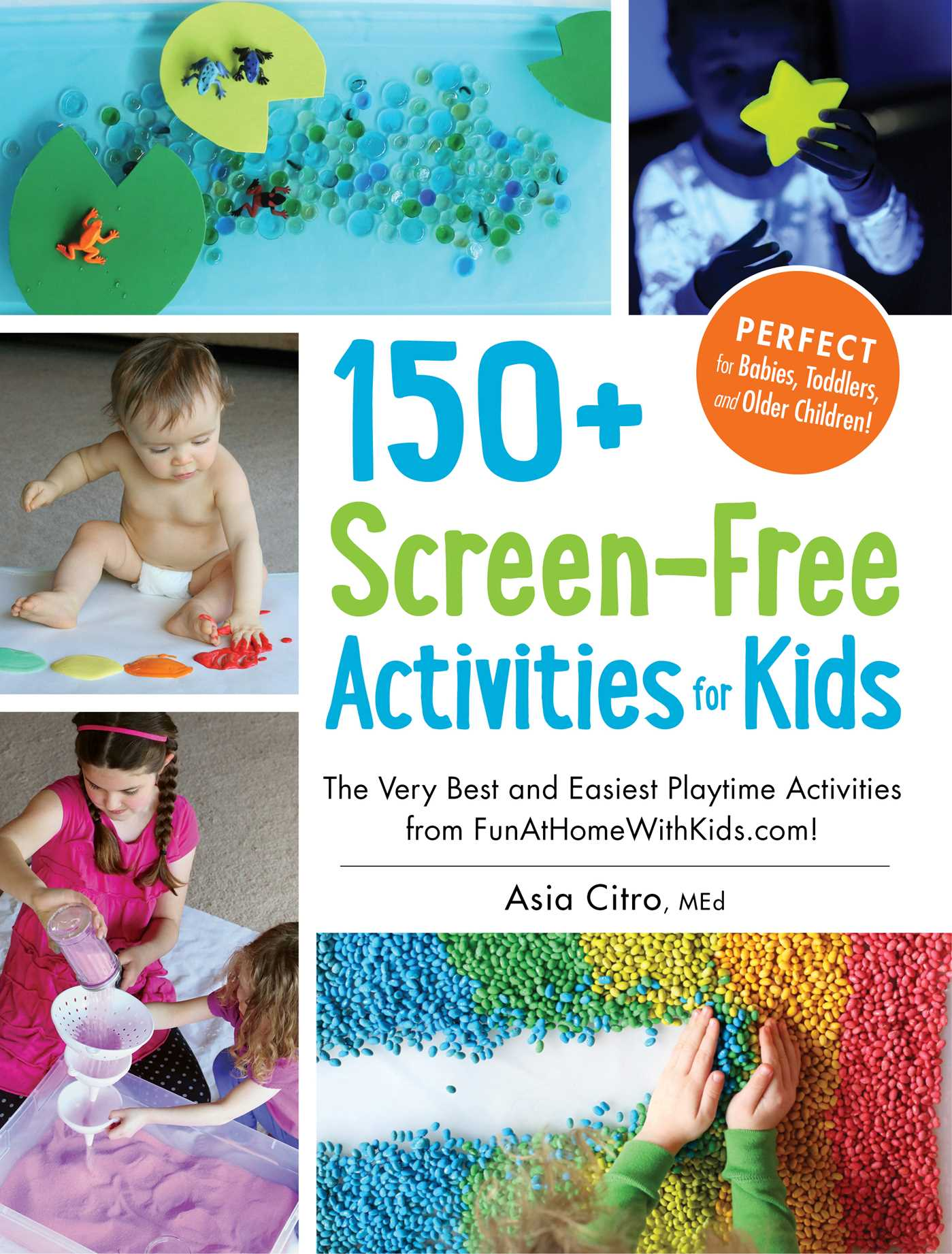 150+ Screen-Free Activities for Kids The Very Best and Easiest Playtime Activities from FunAtHomeWithKids.com!
