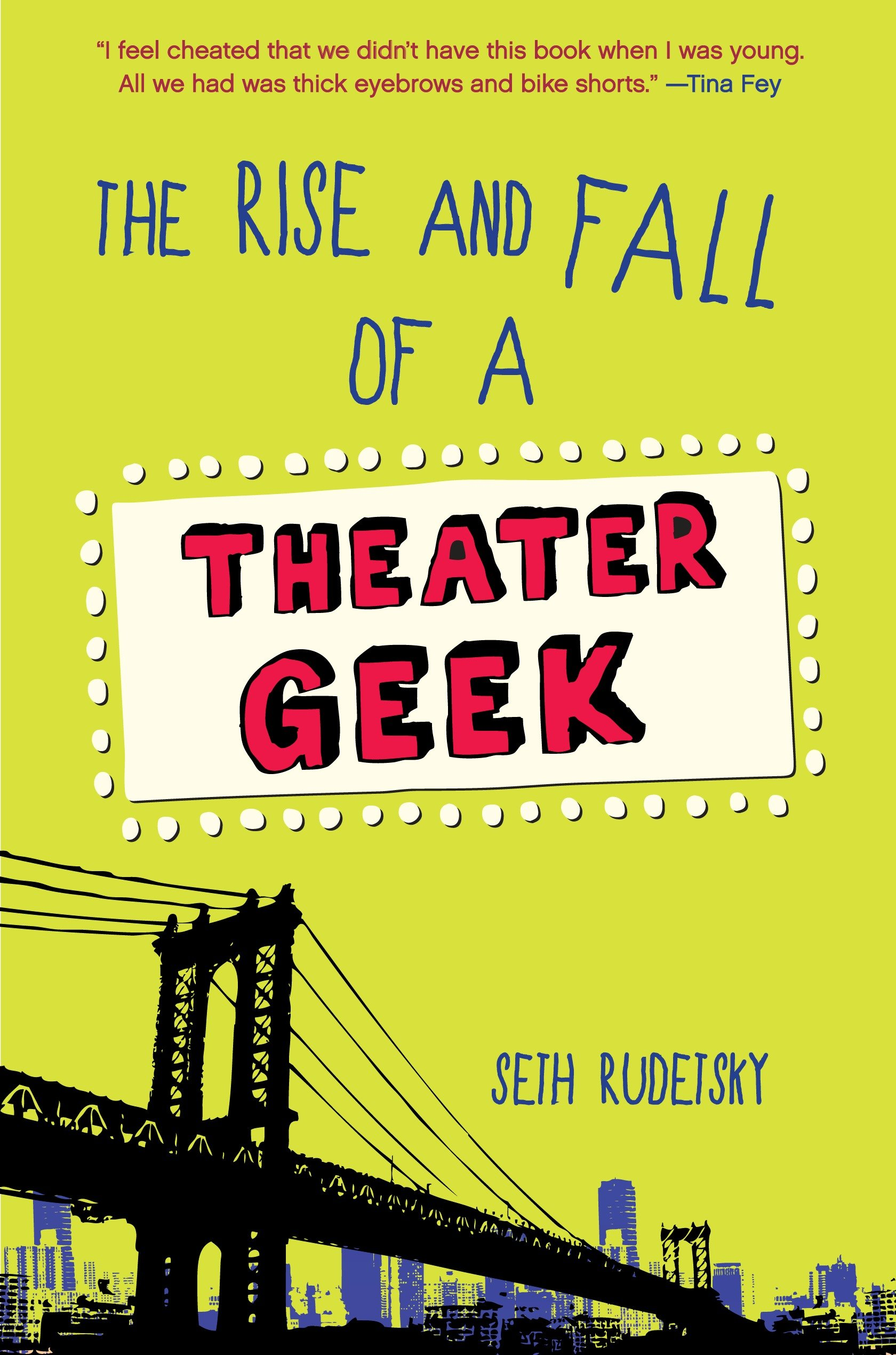 Cover Image of The Rise and Fall of a Theater Geek