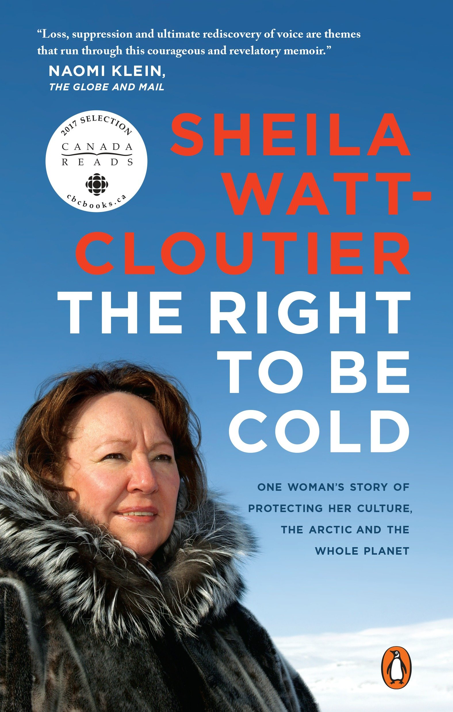Cover Image of The Right to Be Cold