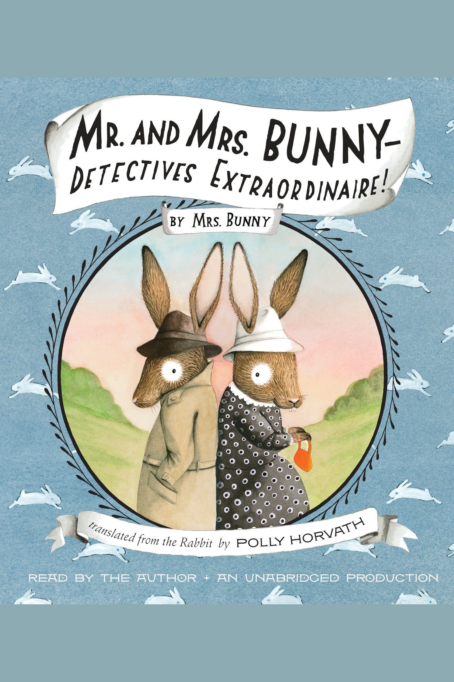 Mr. and Mrs. Bunny--detectives extraordinaire! cover image
