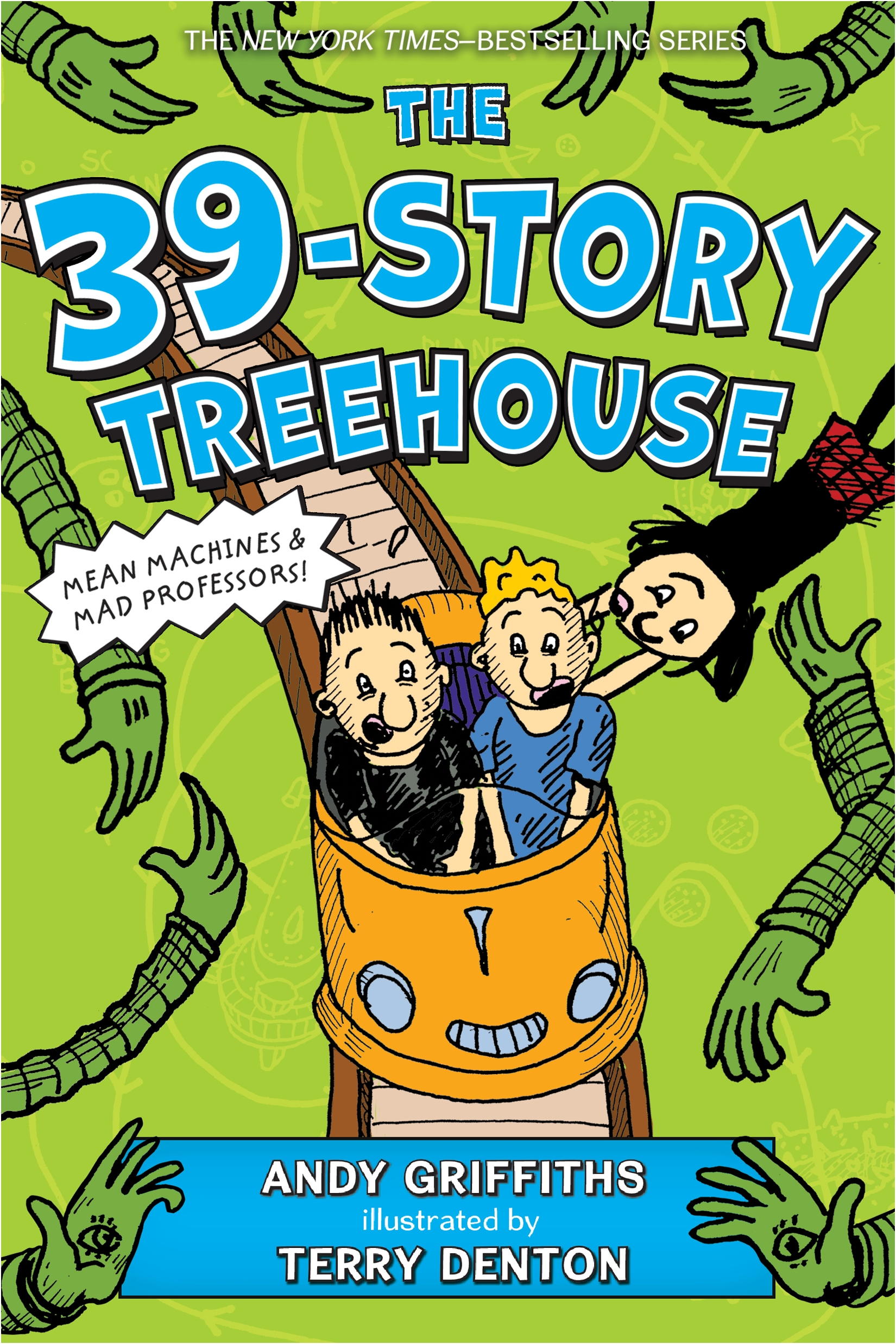 The 39-Story Treehouse Mean Machines & Mad Professors!