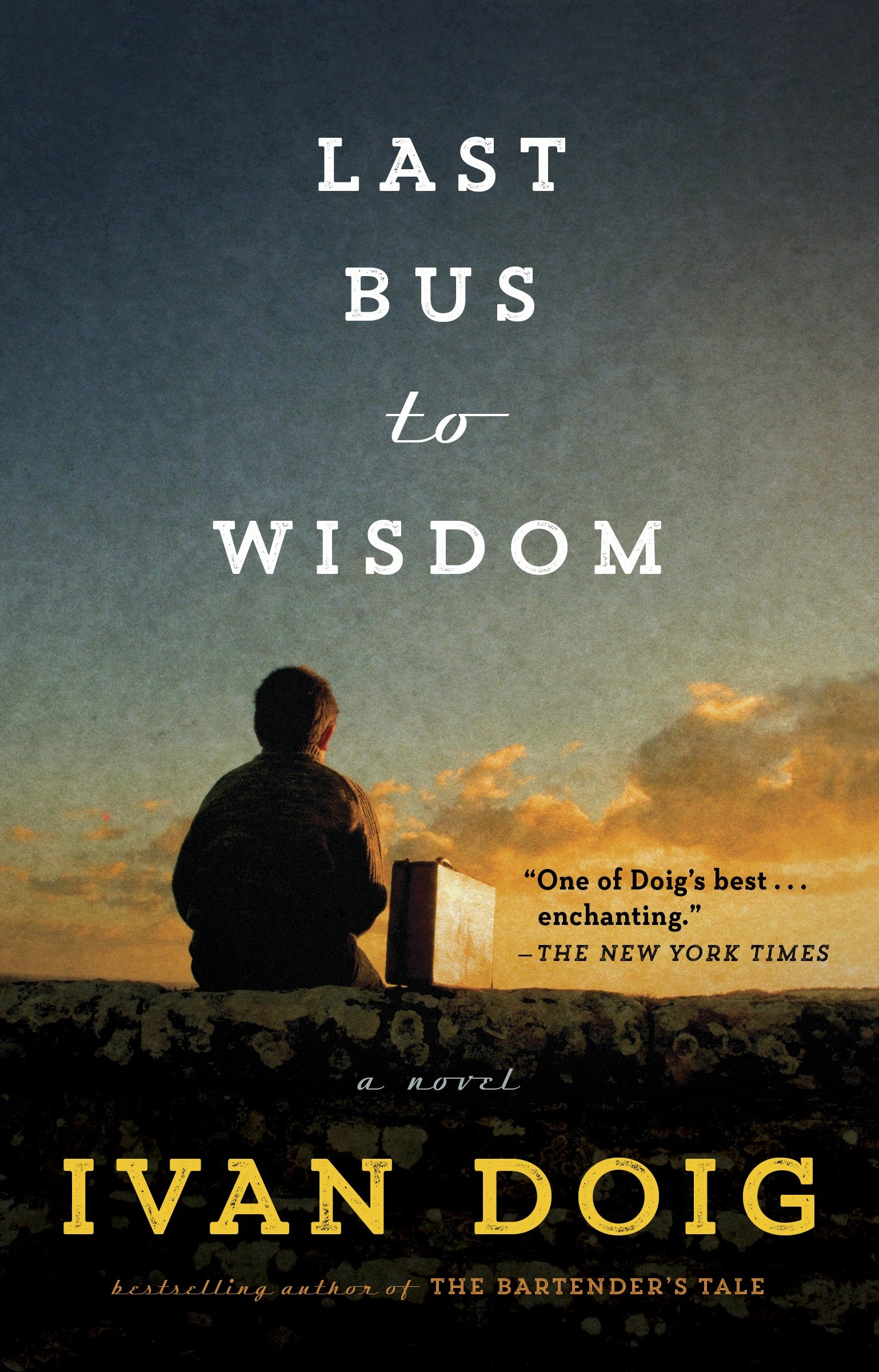 Last Bus to Wisdom [electronic resource] : A Novel