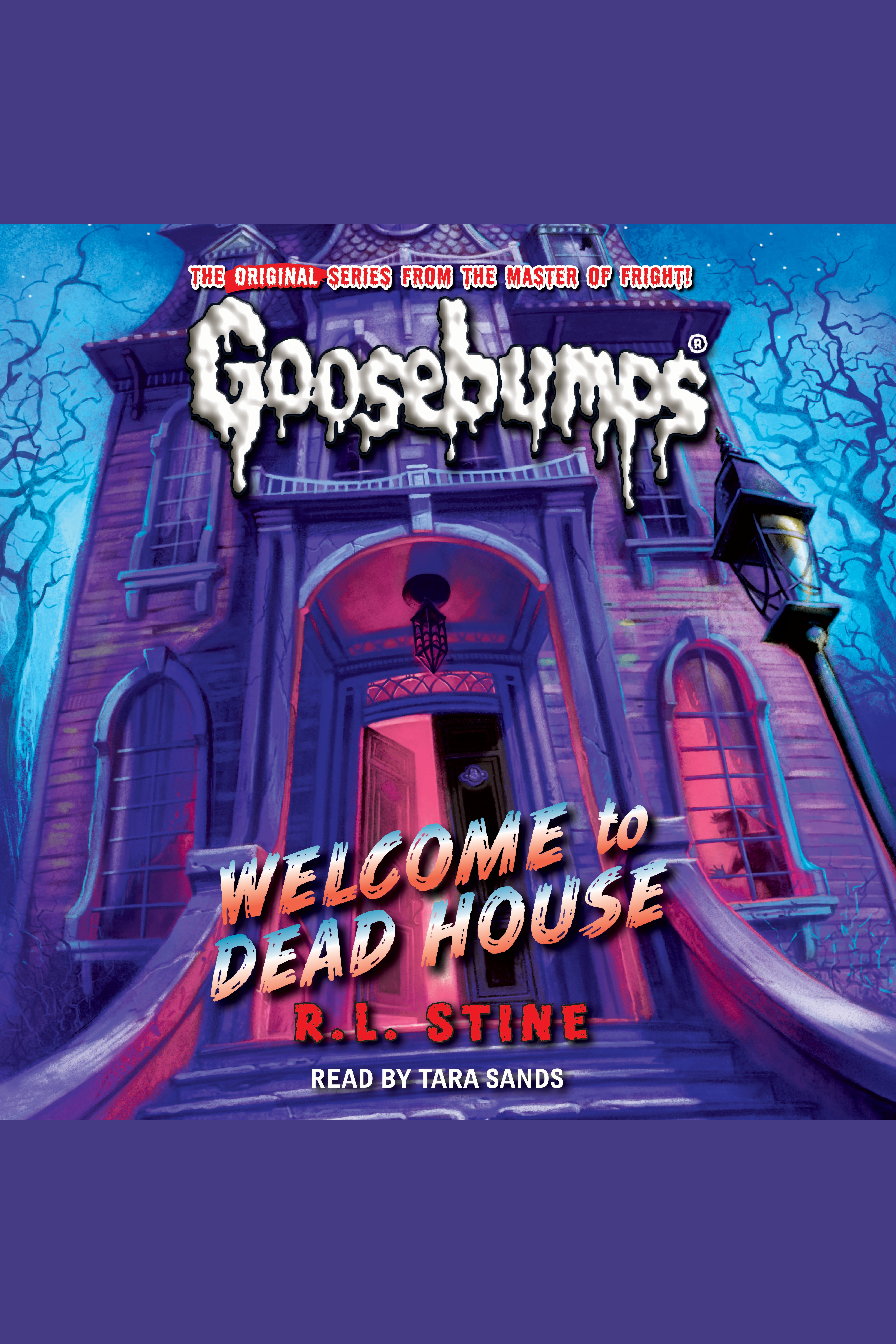 Classic Goosebumps - Welcome to Dead House Welcome to Dead House