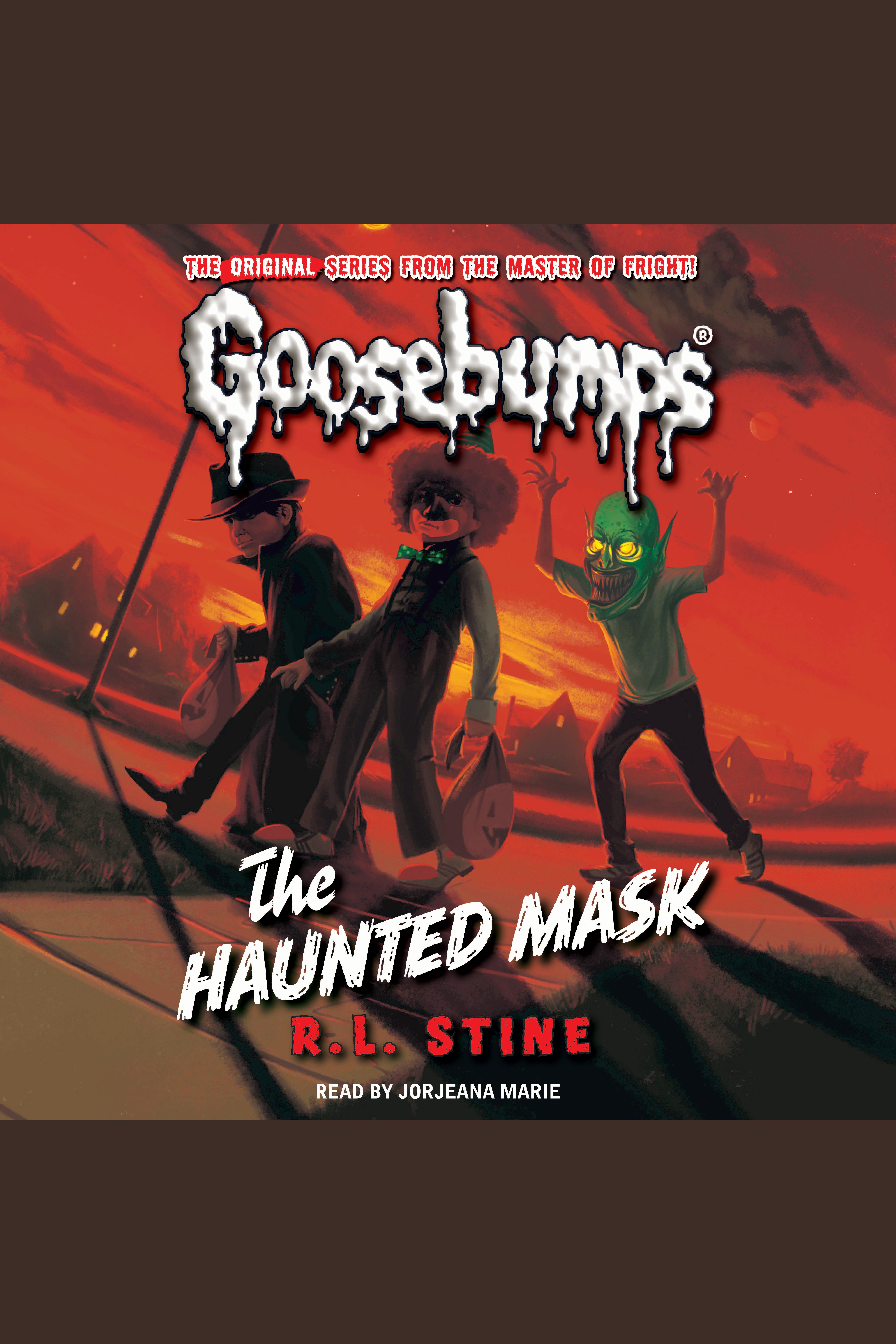 Classic Goosebumps - The Haunted Mask The Haunted Mask