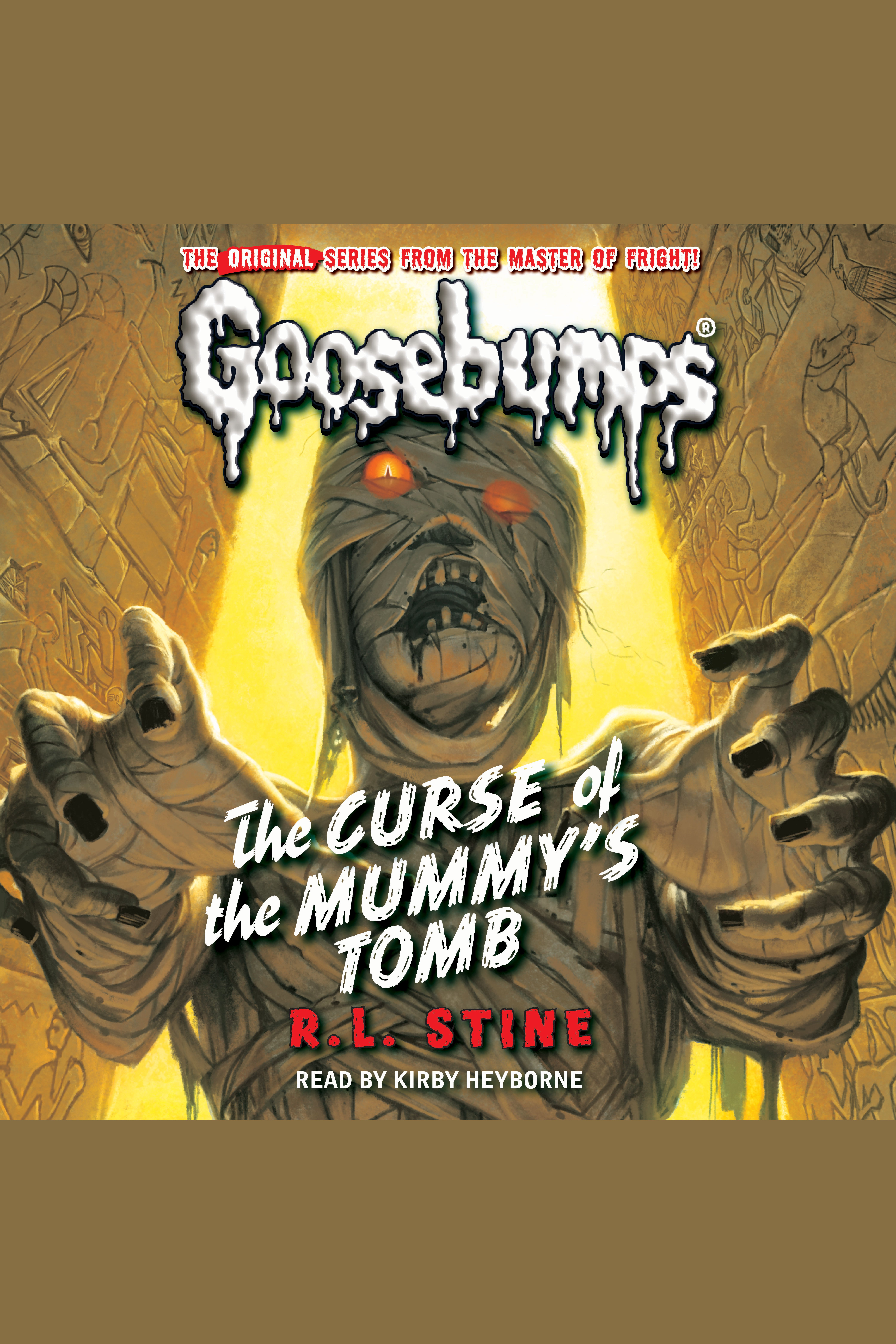 Classic Goosebumps - The Curse of the Mummy's Tomb The Curse of the Mummy's Tomb