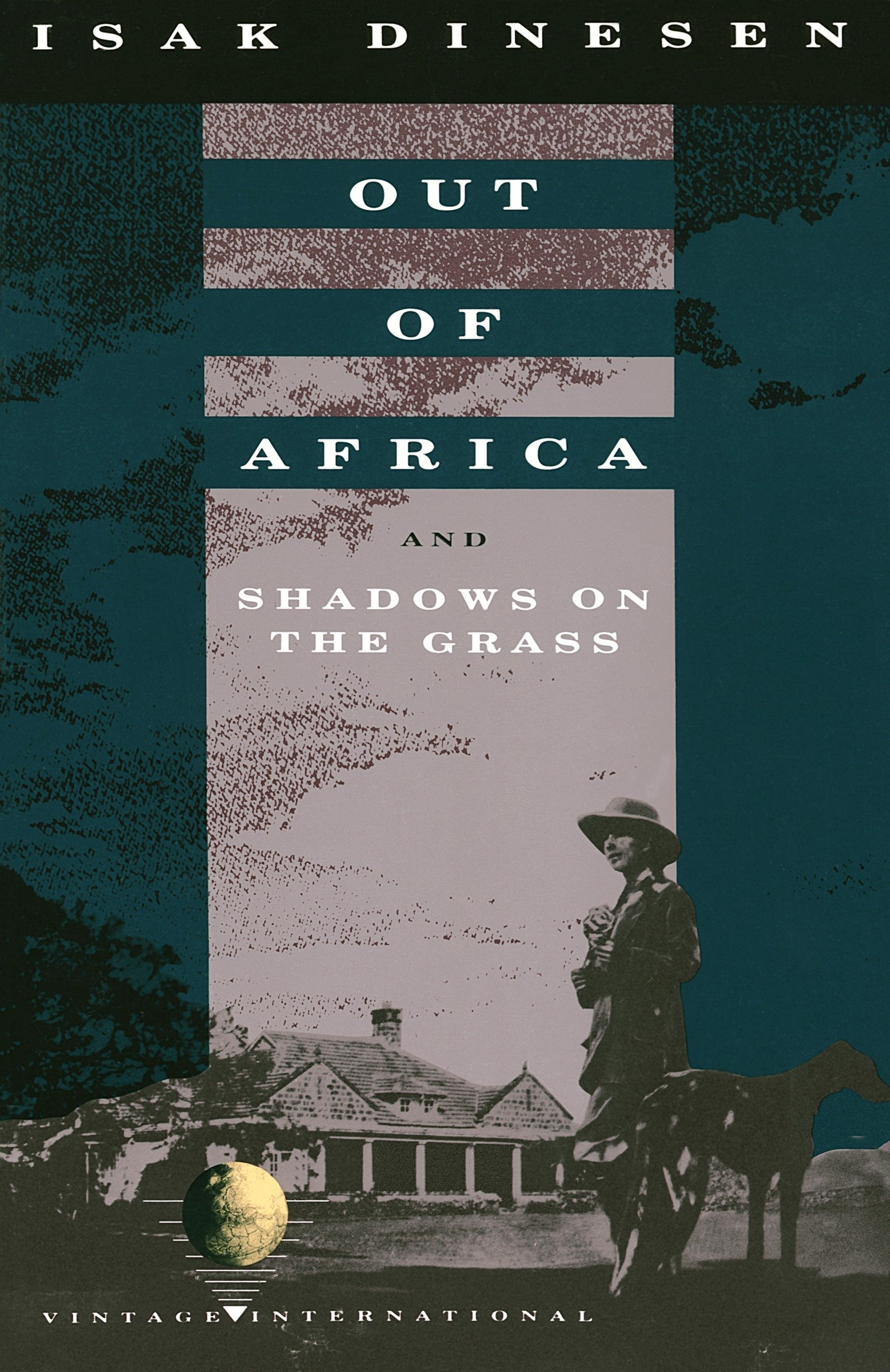 Out of Africa [electronic resource] : and Shadows on the Grass