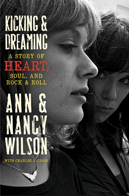 Kicking & dreaming a story of Heart, soul, and rock and roll cover image