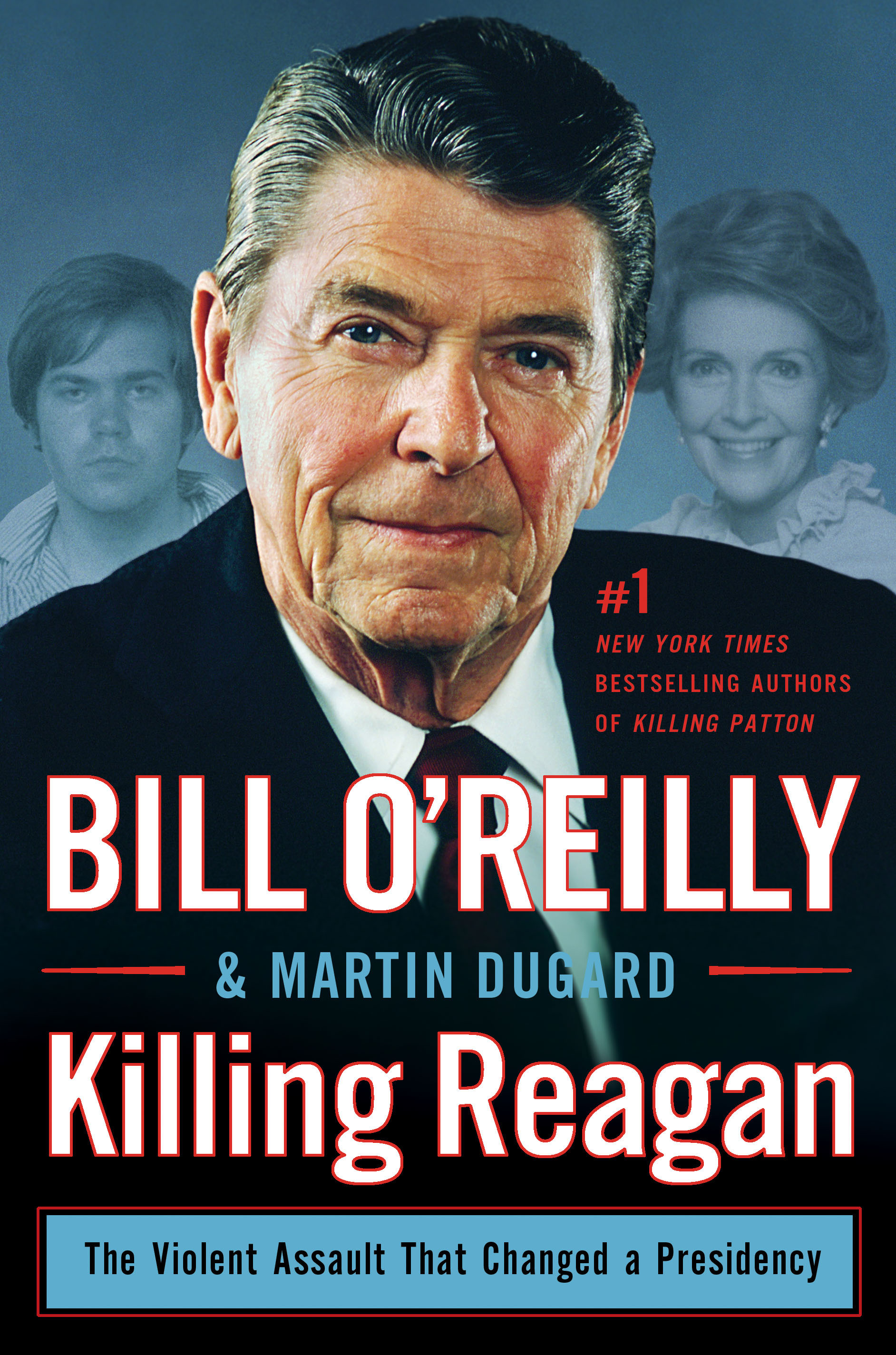 Killing Reagan The Violent Assault That Changed a Presidency cover image