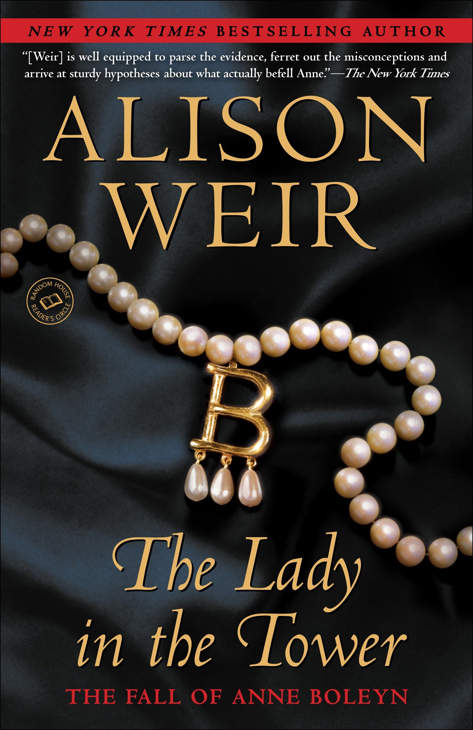 The lady in the tower the fall of Anne Boleyn cover image
