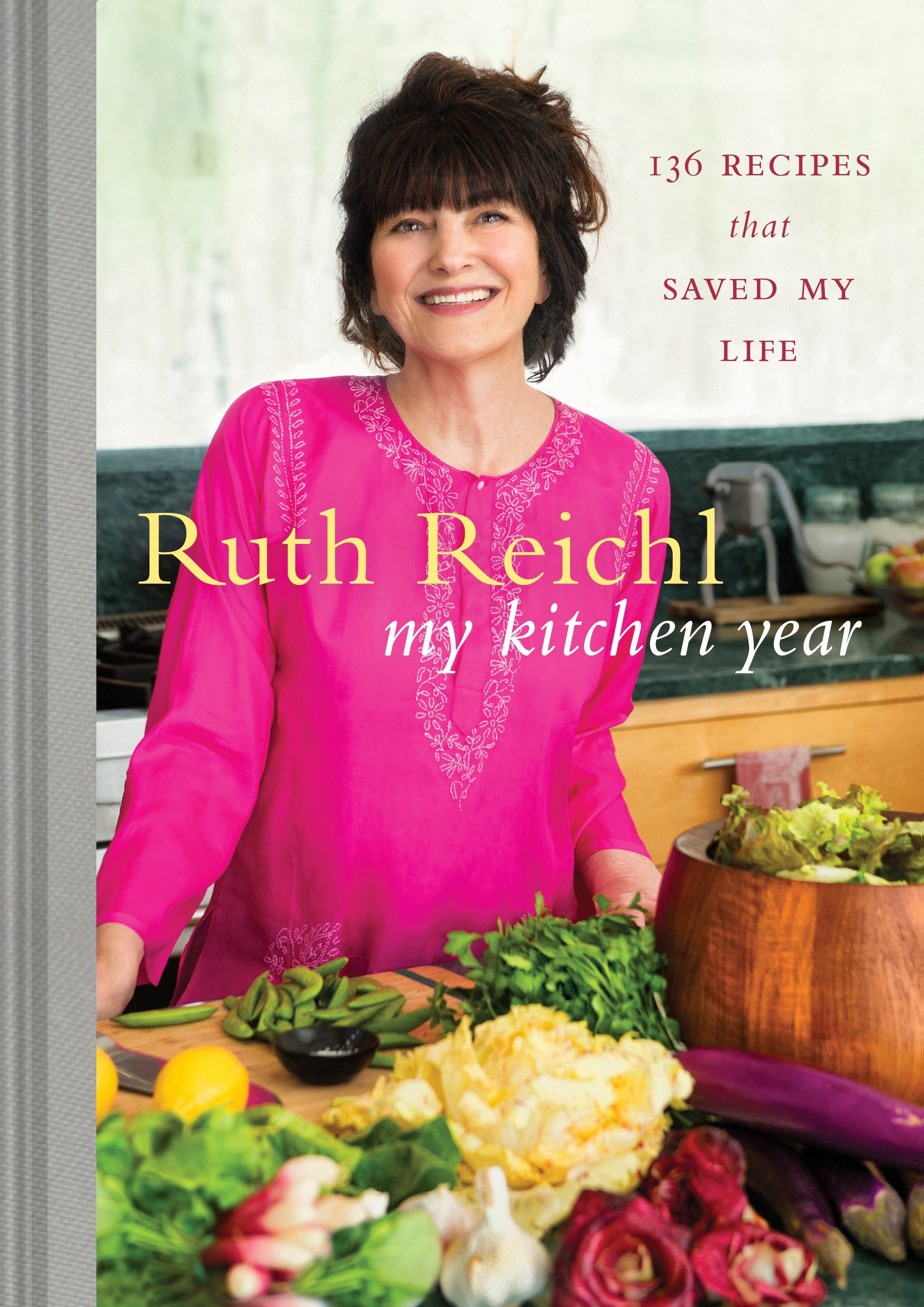 Cover image for My Kitchen Year [electronic resource] : 136 Recipes That Saved My Life: A Cookbook