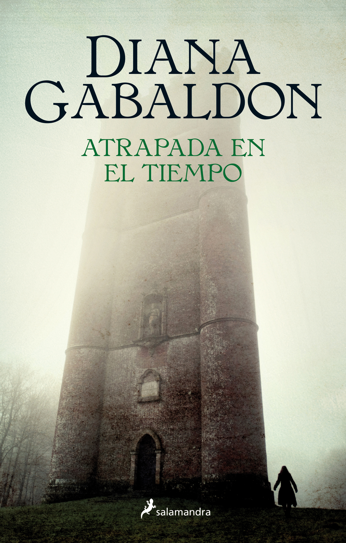 Atrapada en el tiempo (Saga Outlander 2) [electronic resource (downloadable eBook)]