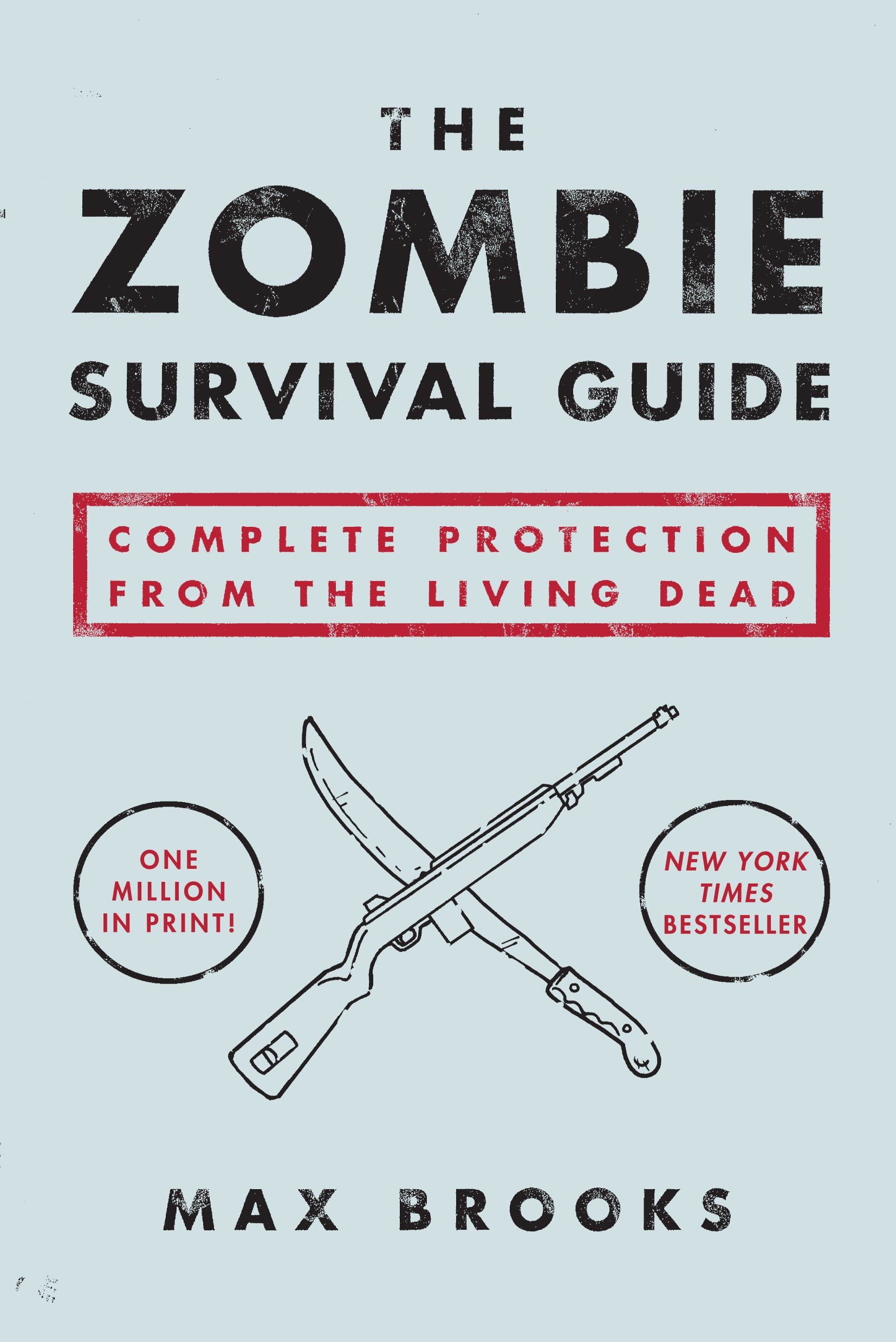 The zombie survival guide complete protection from the living dead cover image