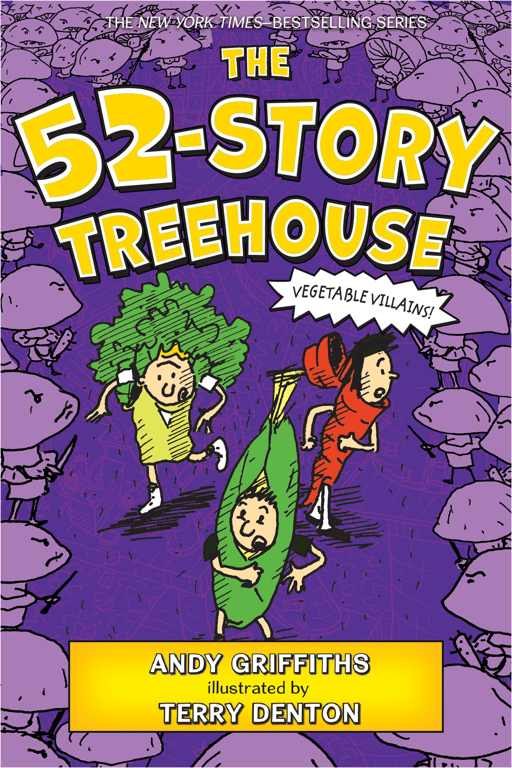 The 52-Story Treehouse Vegetable Villains!