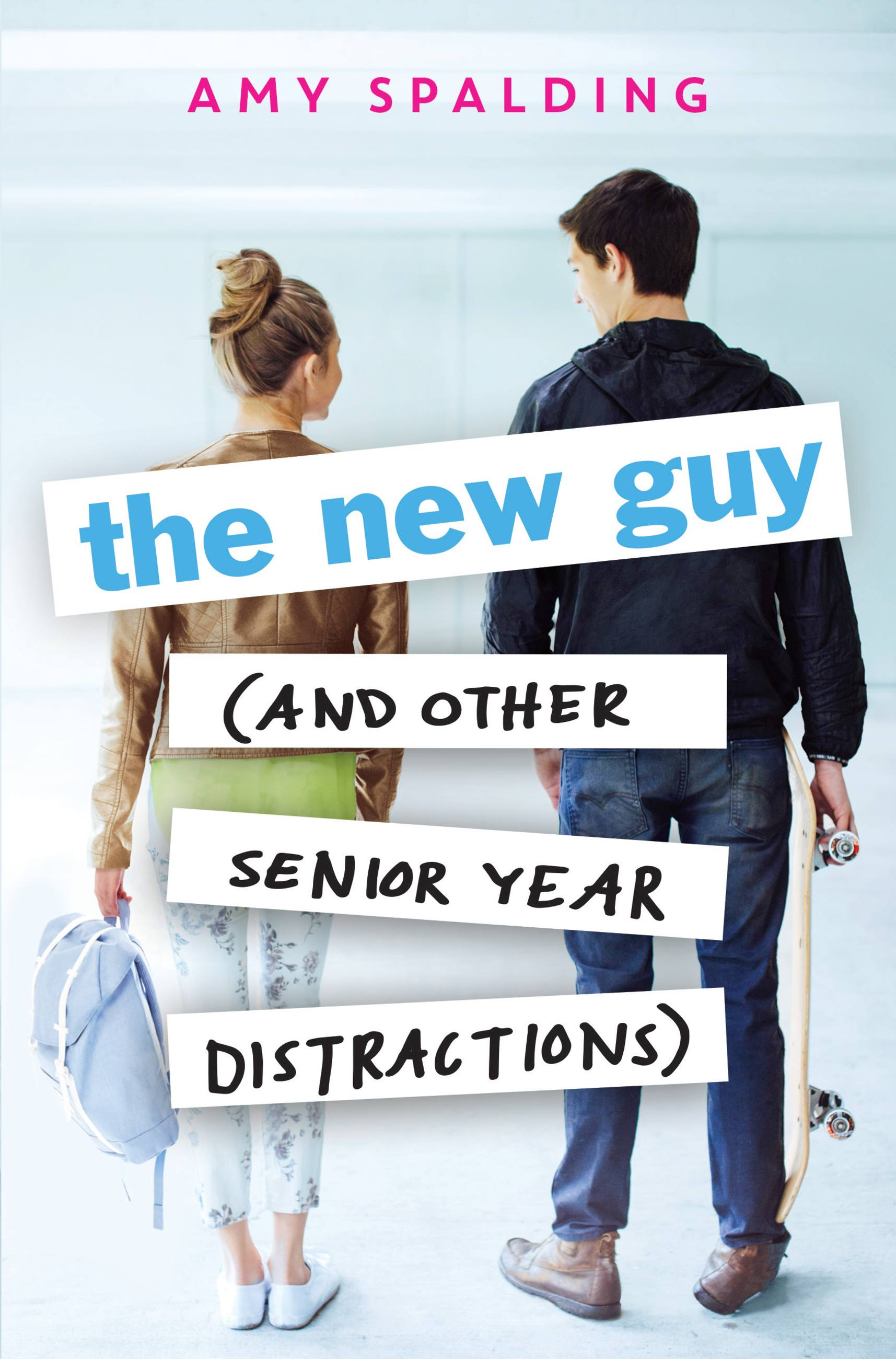 Cover Image of The New Guy (and Other Senior Year Distractions)
