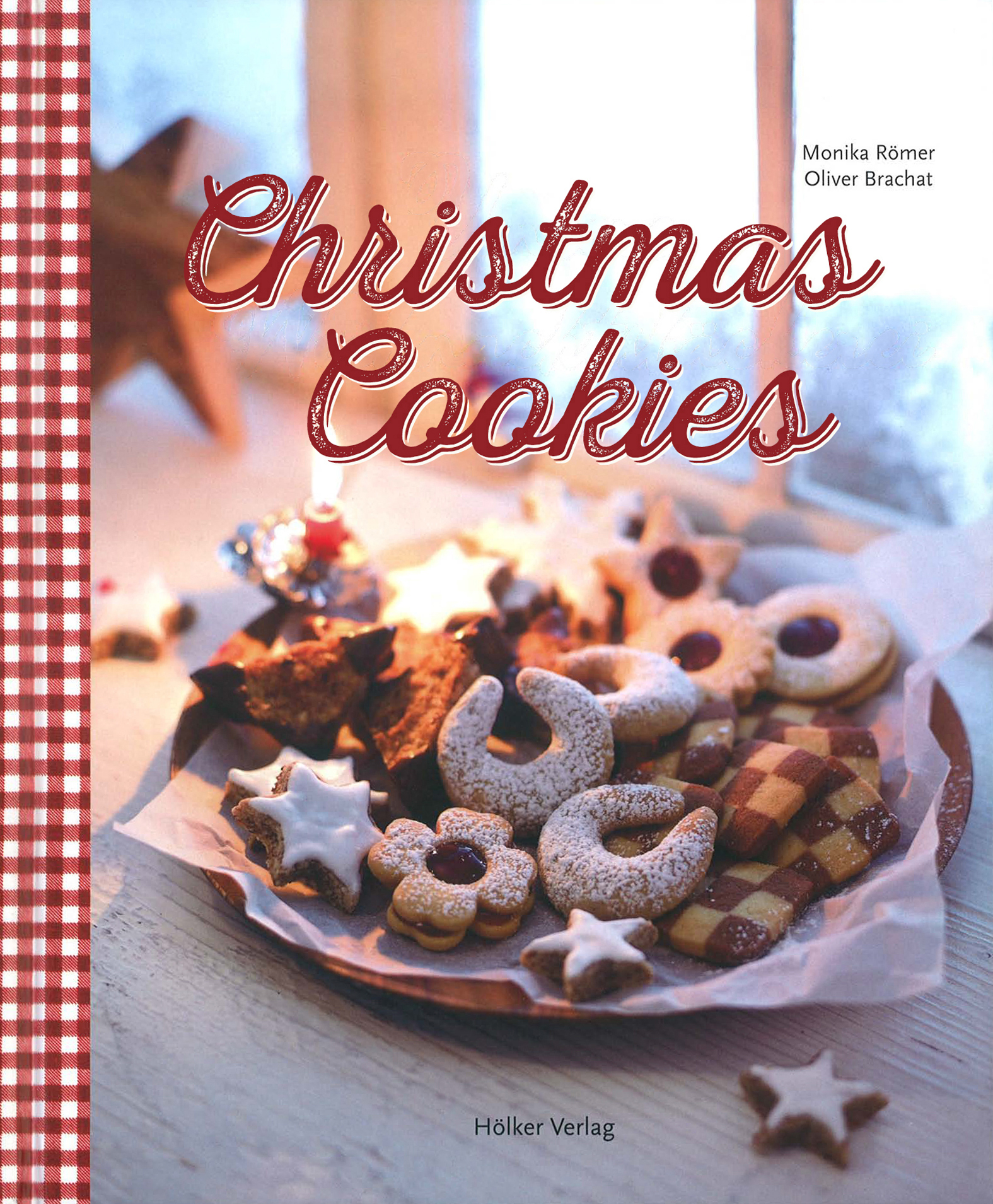 Cover image for Christmas Cookies [electronic resource] : Dozens of Classic Yuletide Treats for the Whole Family