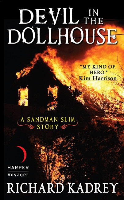 Devil in the Dollhouse A Sandman Slim Story