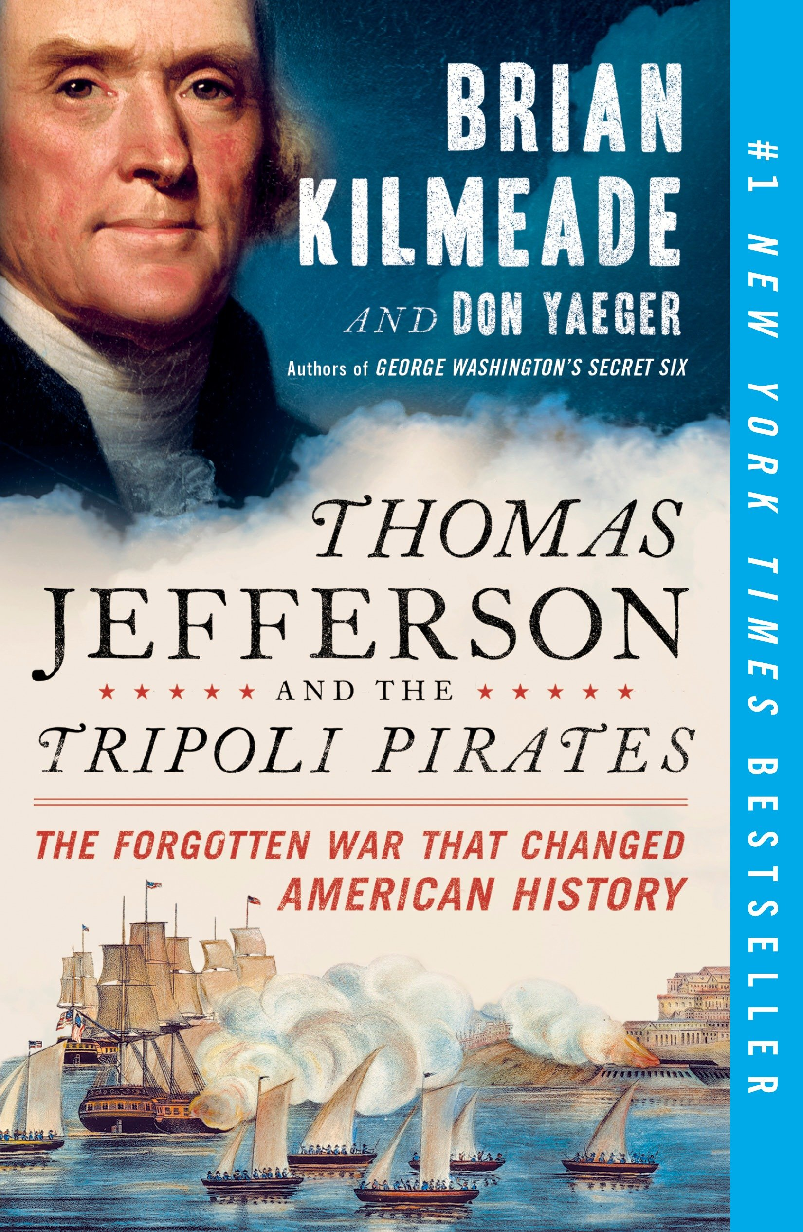 Cover image for Thomas Jefferson and the Tripoli Pirates [electronic resource] : The Forgotten War That Changed American History
