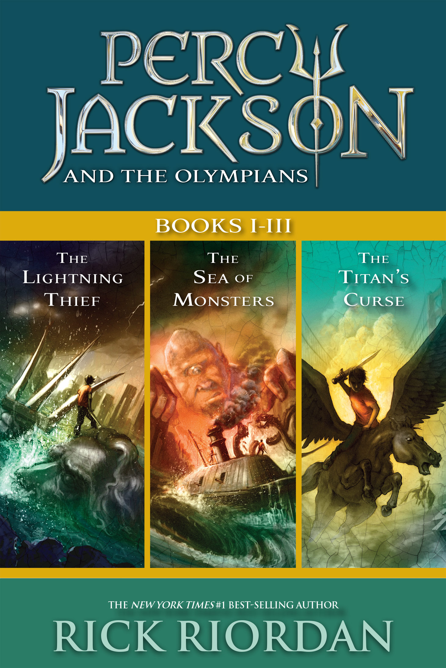 Percy Jackson and the Olympians [electronic resource (downloadable eBook)]. Books I-III : collecting the Lightning Thief, the Sea of Monsters, and the Titans' Curse