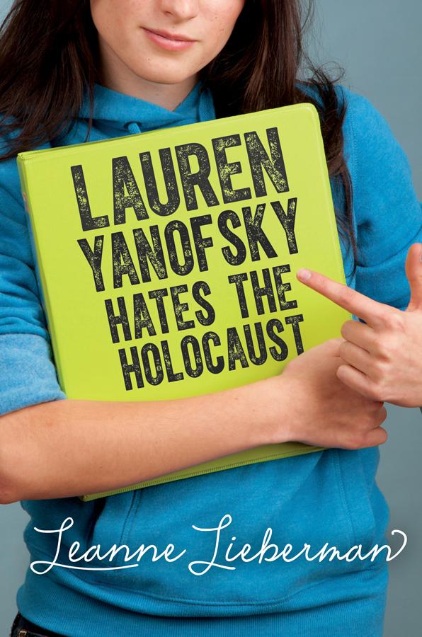 Cover Image of Lauren Yanofsky Hates the Holocaust