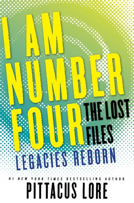 Cover Image of I Am Number Four: The Lost Files: Legacies Reborn