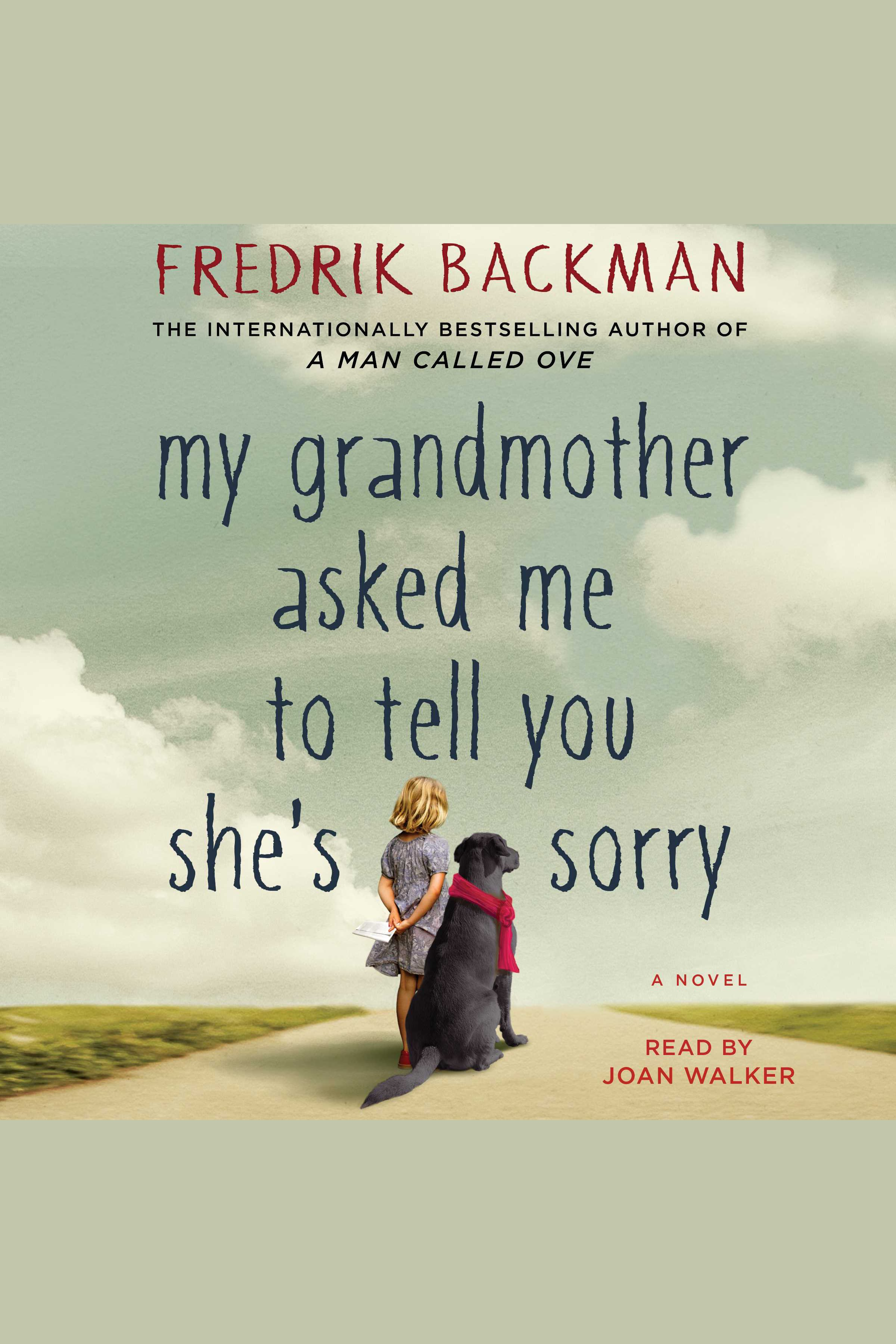My grandmother asked me to tell you she's sorry [AudioEbook] : a novel