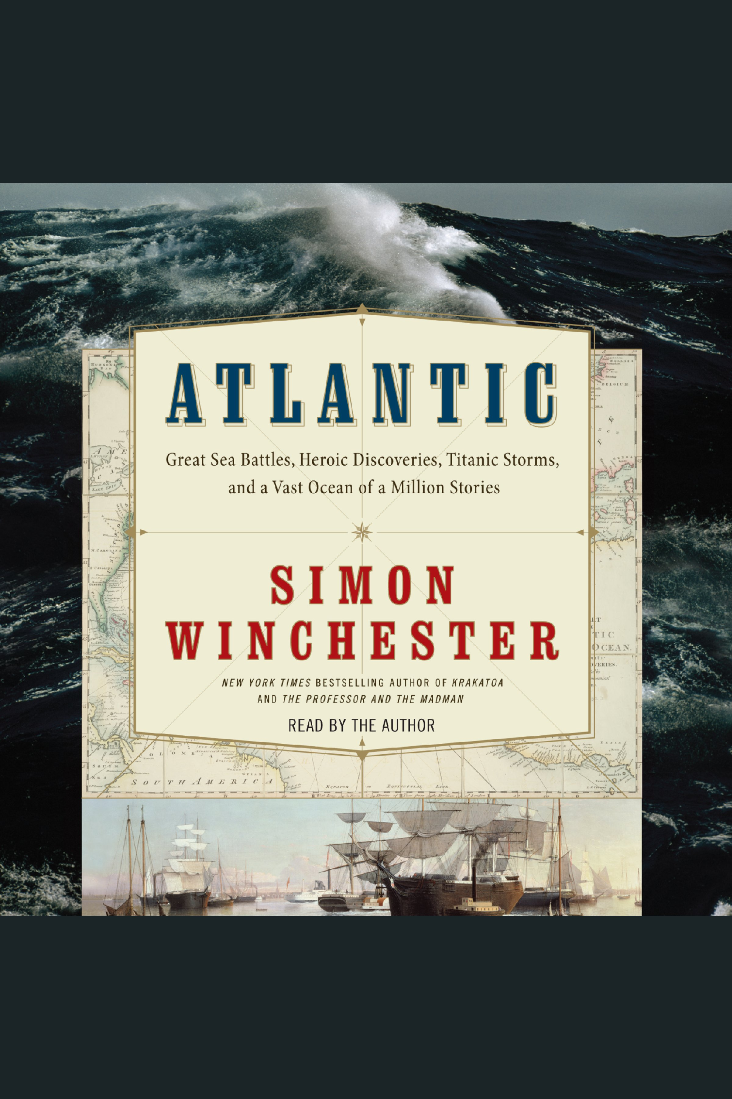 Atlantic great sea battles, heroic discoveries, titanic storms, and a vast ocean of a million stories cover image