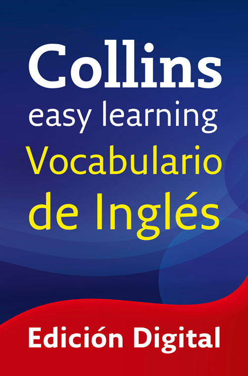 Easy Learning Vocabulario de inglés [electronic resource]