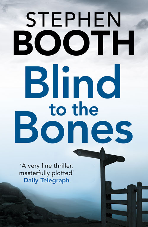 Cover Image of Blind to the Bones (Cooper and Fry Crime Series, Book 4)