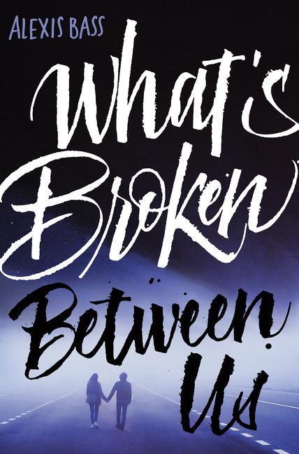 Cover Image of What's Broken Between Us