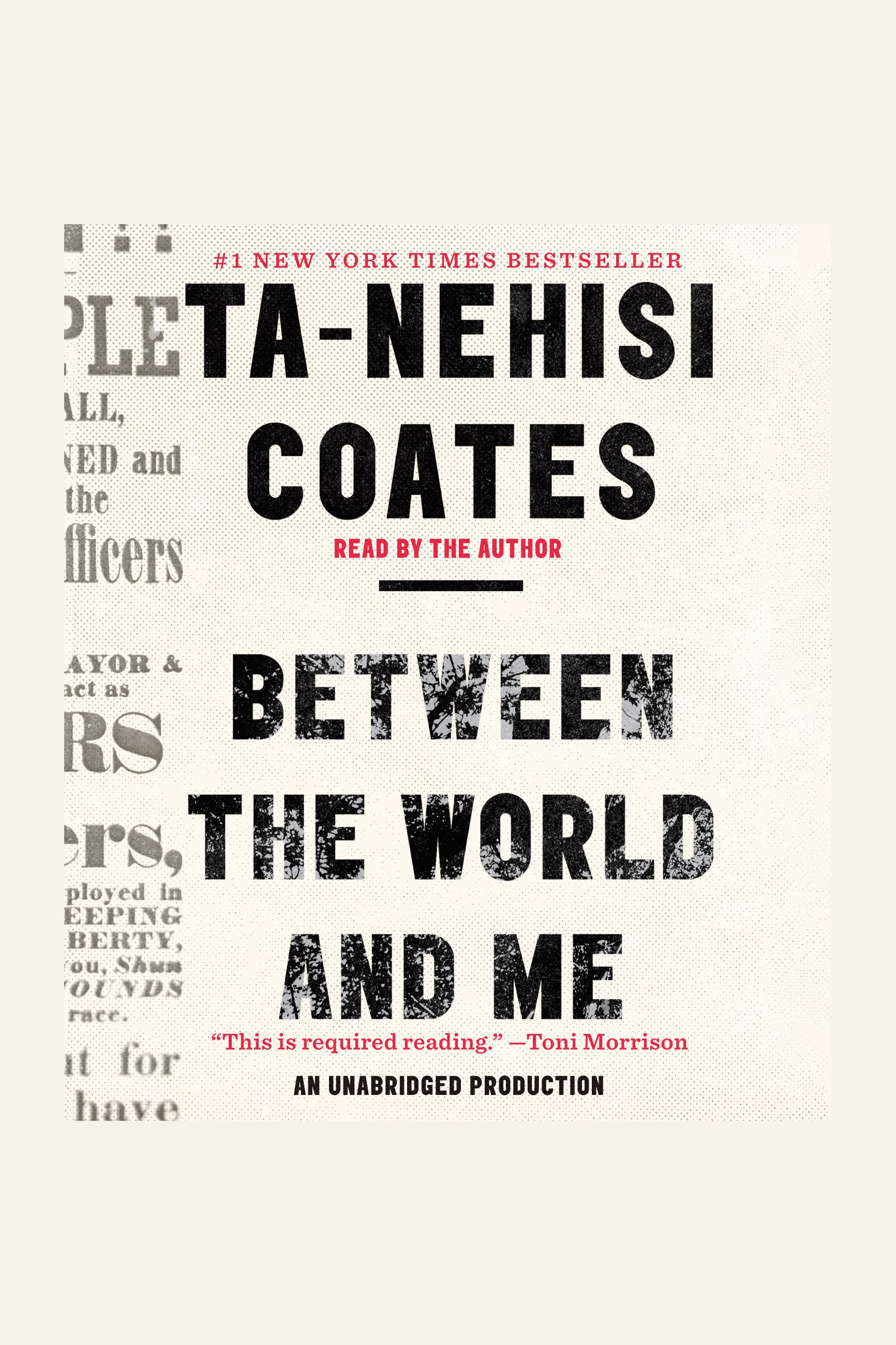 Between the world and me [AudioEbook]