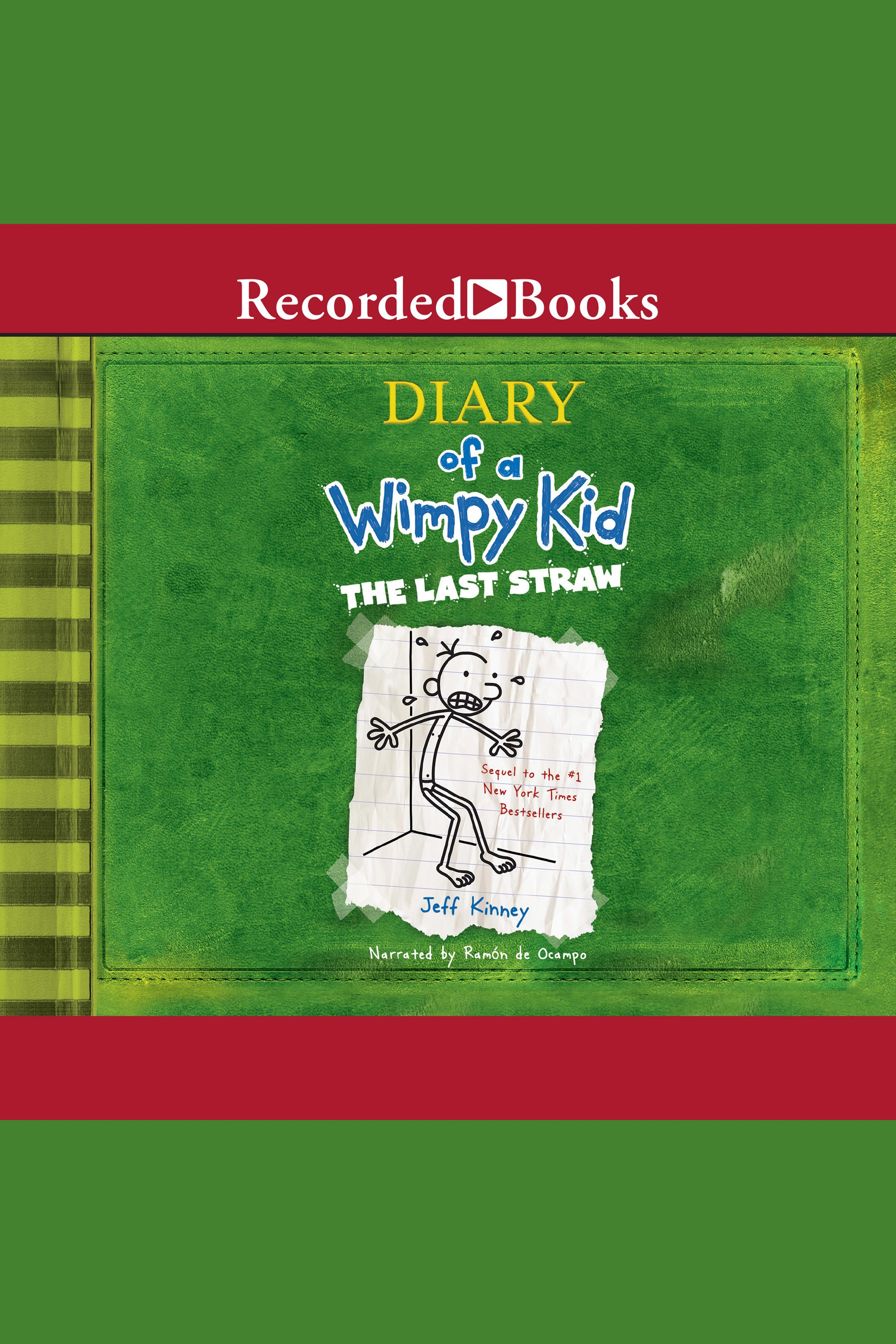 Diary of a Wimpy Kid: The Last Straw The Last Straw
