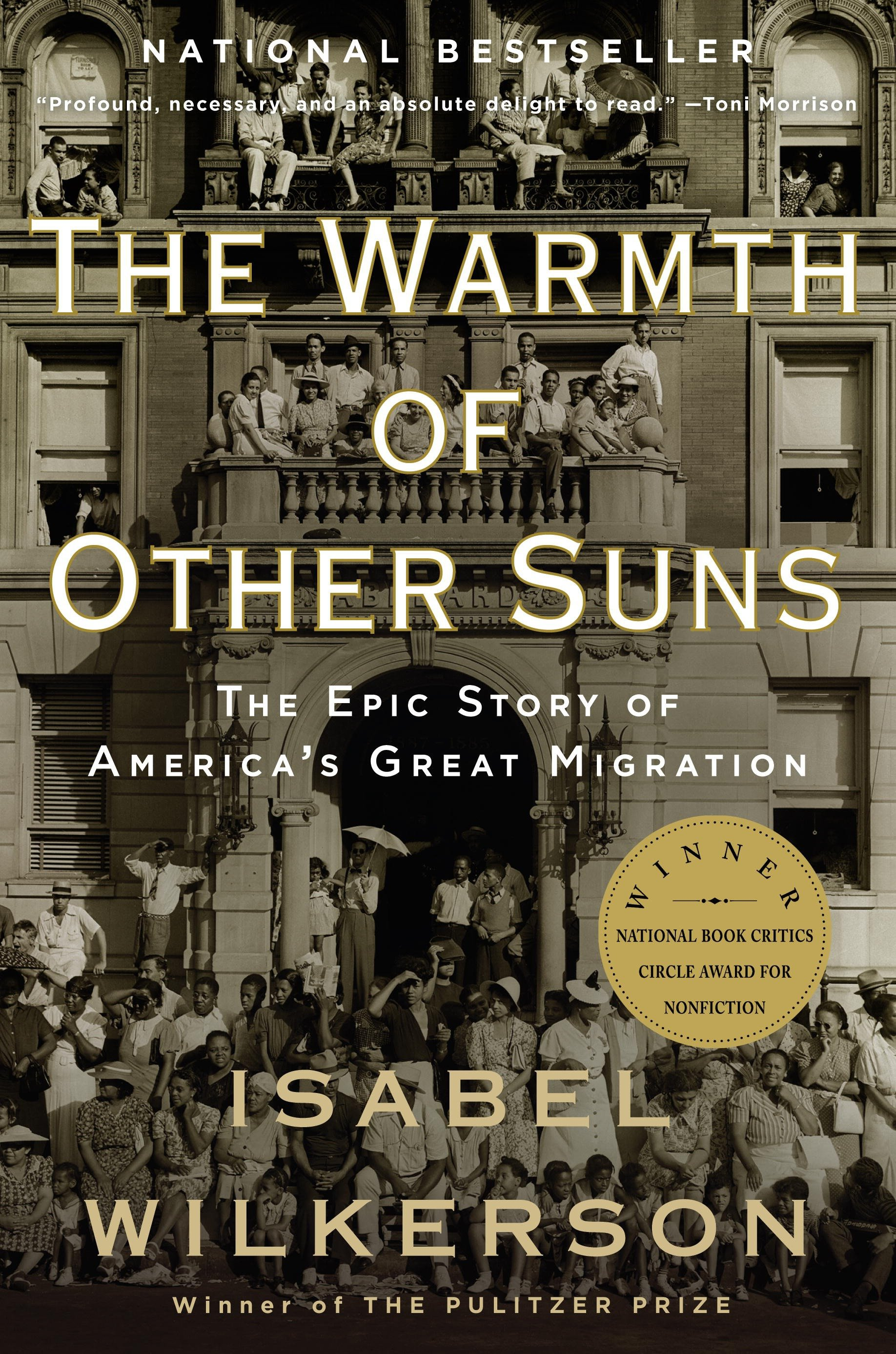 The Warmth of Other Suns [electronic resource] : The Epic Story of America's Great Migration