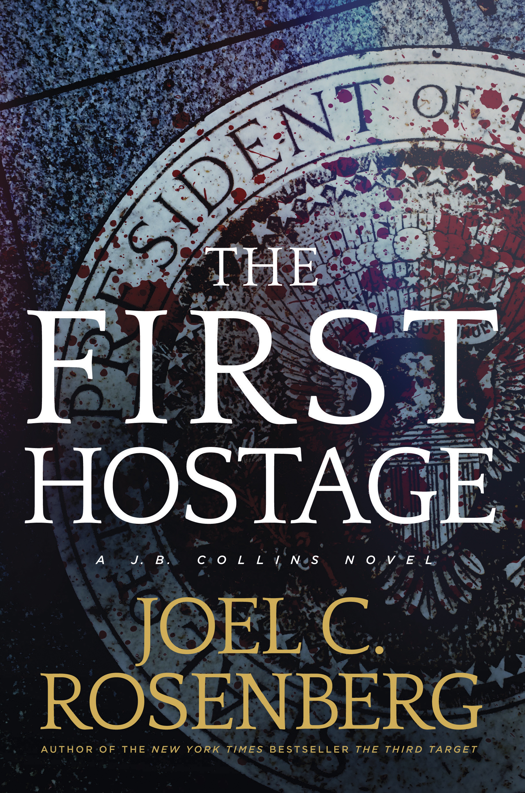 Cover Image of The First Hostage