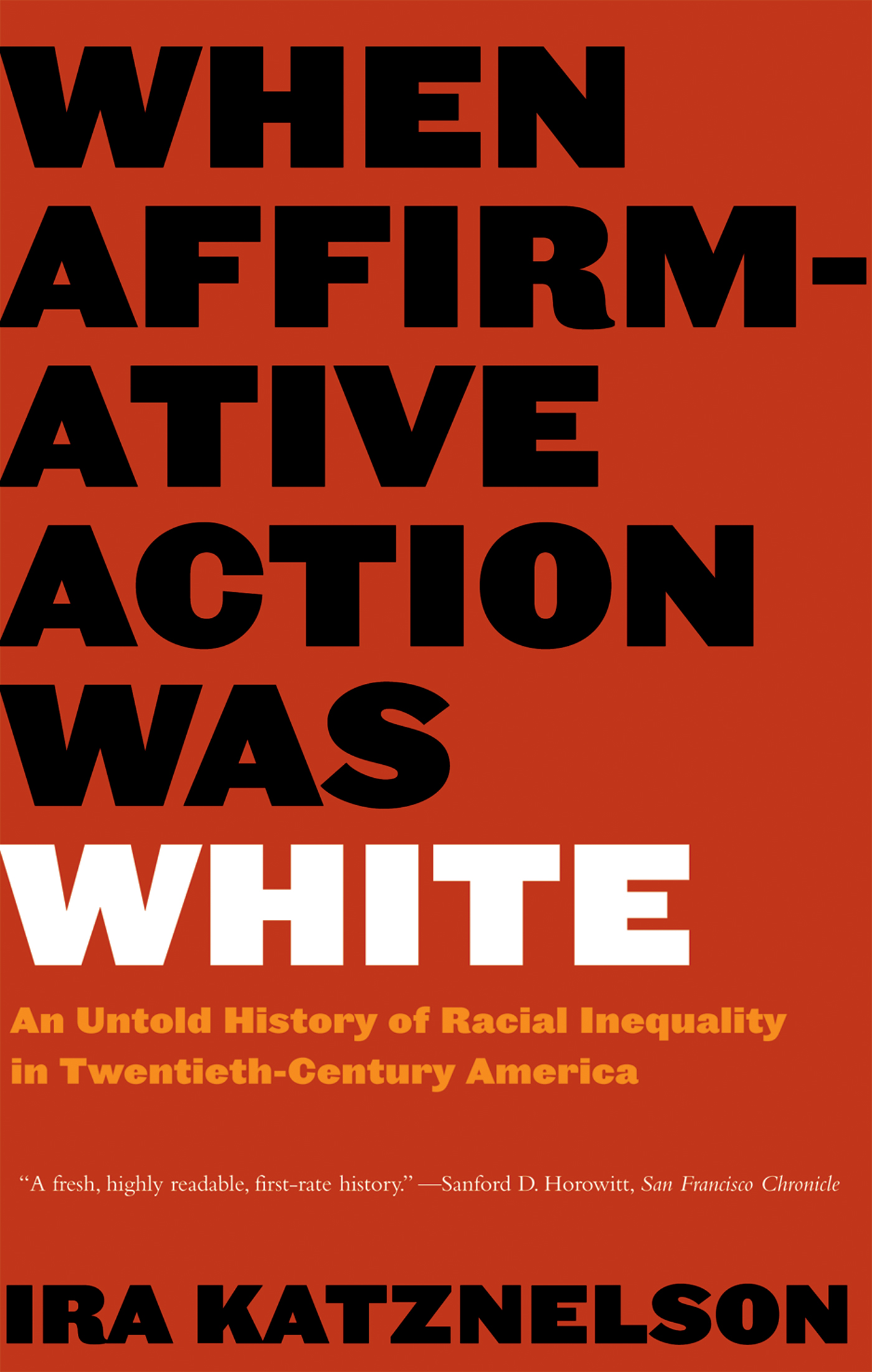 When Affirmative Action Was White: An Untold History of Racial Inequality in Twentieth-Century America [electronic resource]