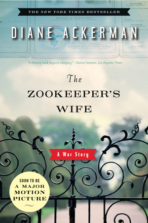 Cover Image of The Zookeeper's Wife: A War Story