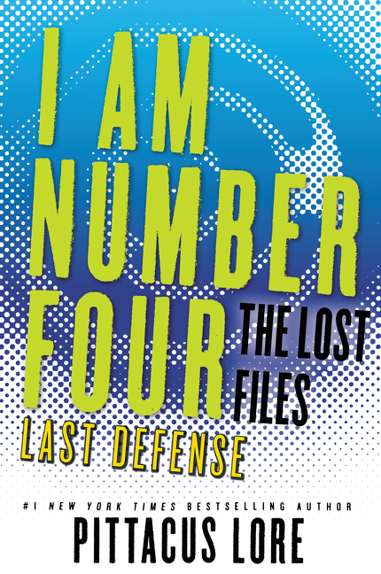 Cover Image of I Am Number Four: The Lost Files: Last Defense