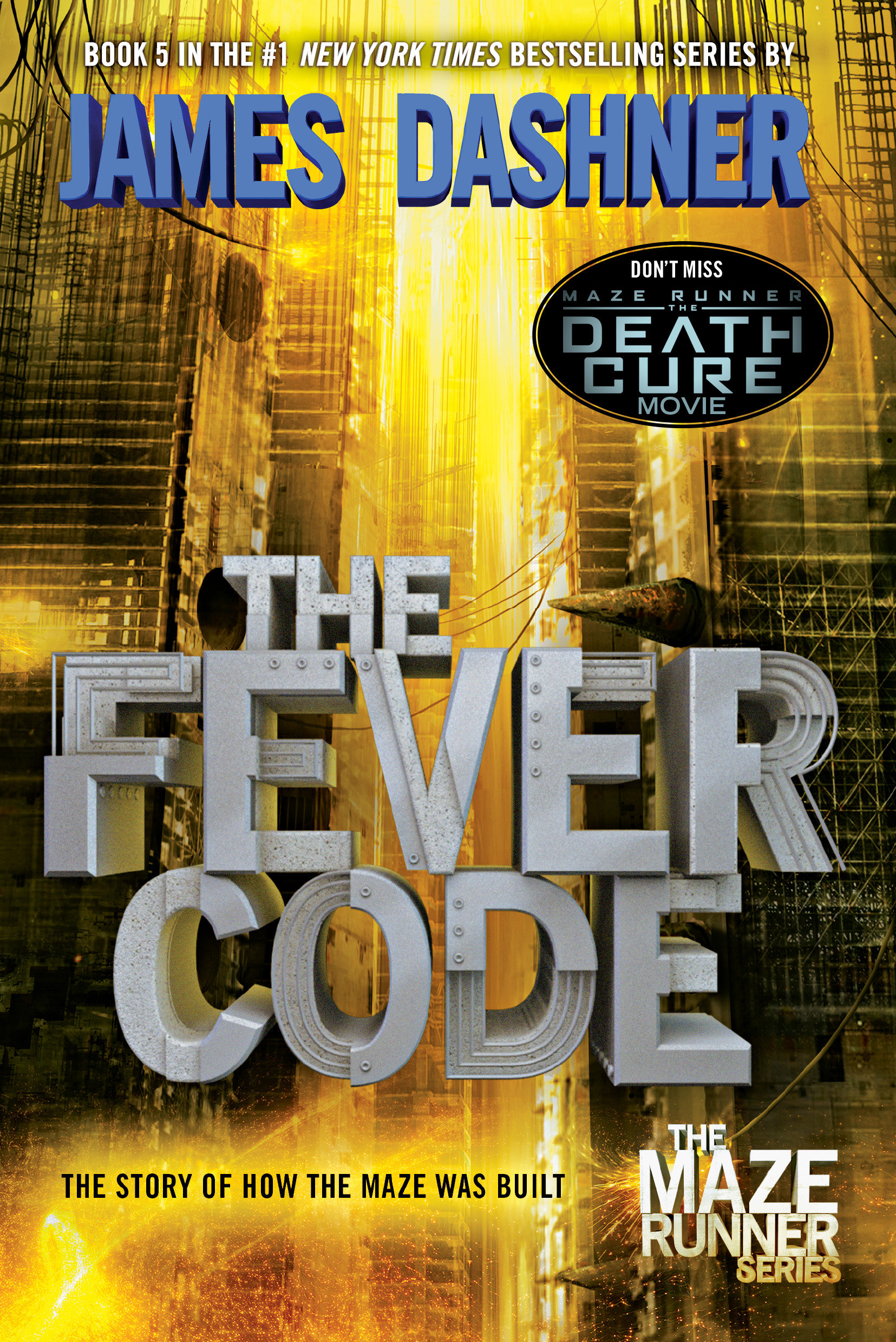 Cover Image of The Fever Code (Maze Runner, Book Five; Prequel)