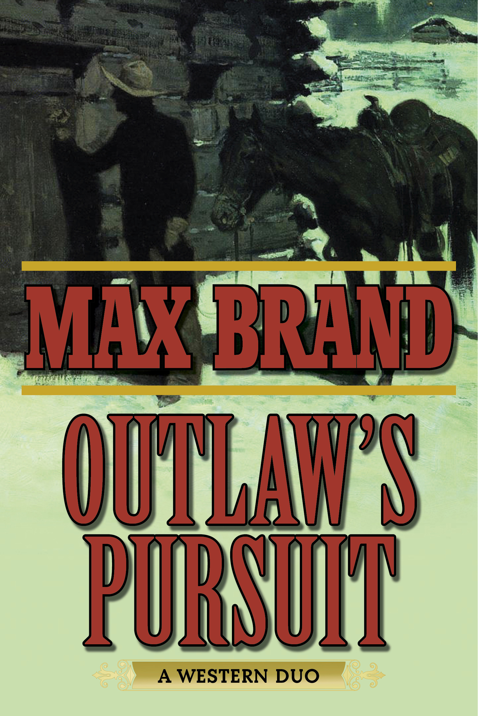 Outlaw's Pursuit A Western Duo