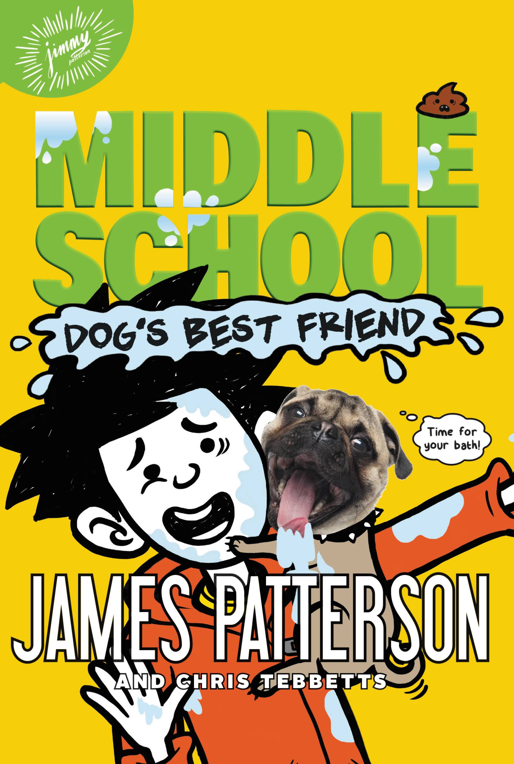 Cover Image of Middle School: Dog's Best Friend