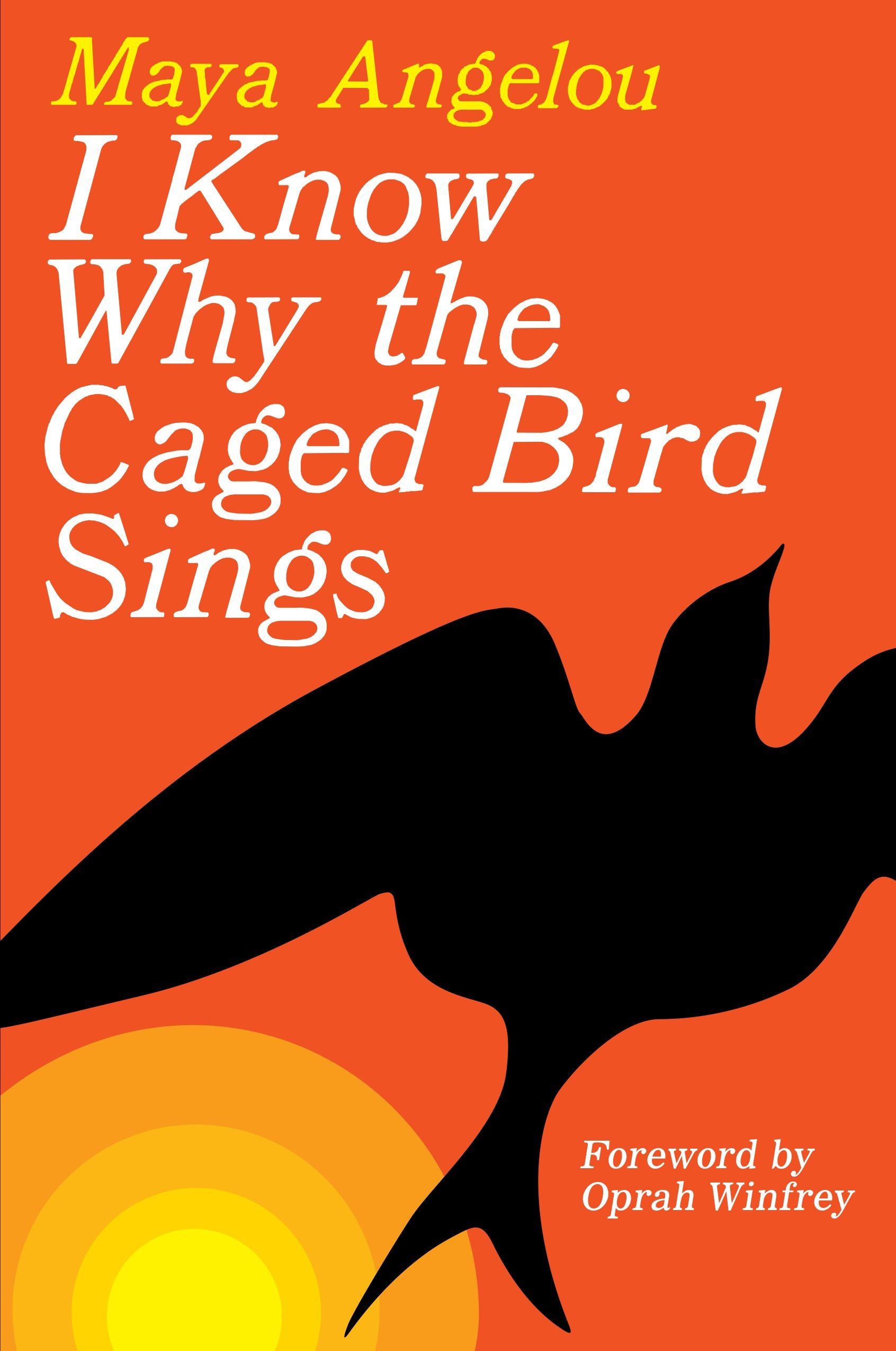I Know Why the Caged Bird Sings [electronic resource]