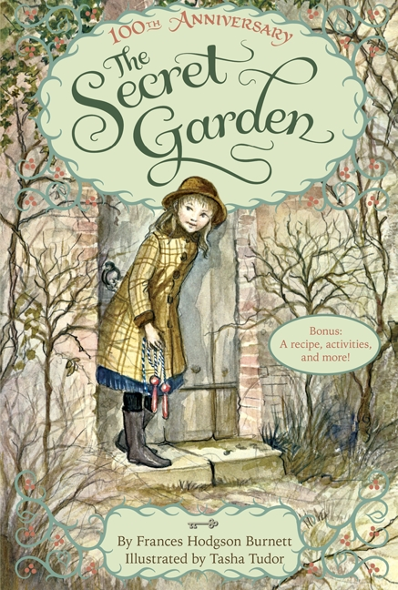 The Secret Garden The 100th Anniversary Edition with Tasha Tudor Art and Bonus Materials cover image