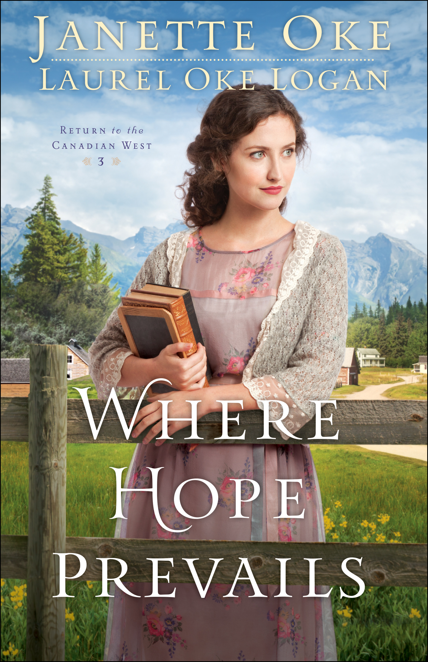 Cover Image of Where Hope Prevails (Return to the Canadian West Book #3)