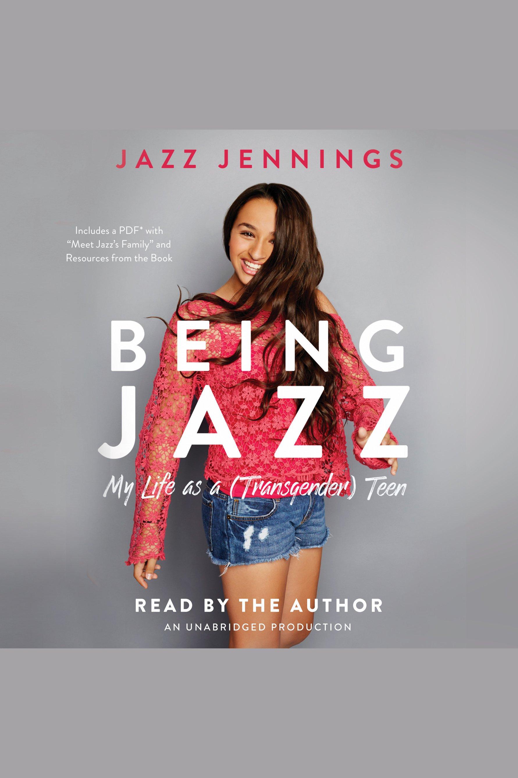 Being Jazz [AudioEbook] : my life as a (transgender) teen