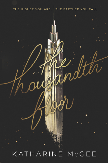 Cover Image of The Thousandth Floor