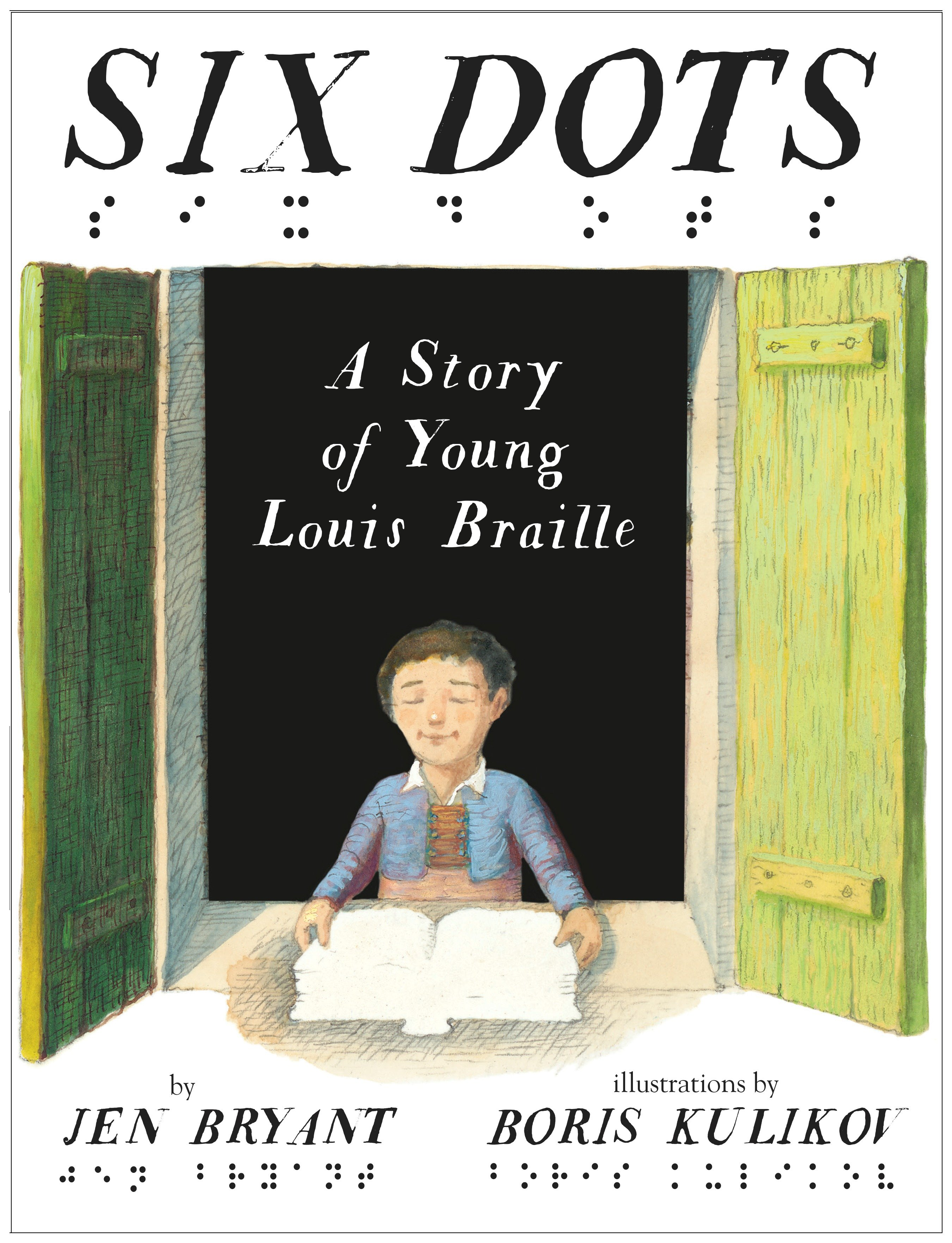 Six dots a story of young Louis Braille cover image