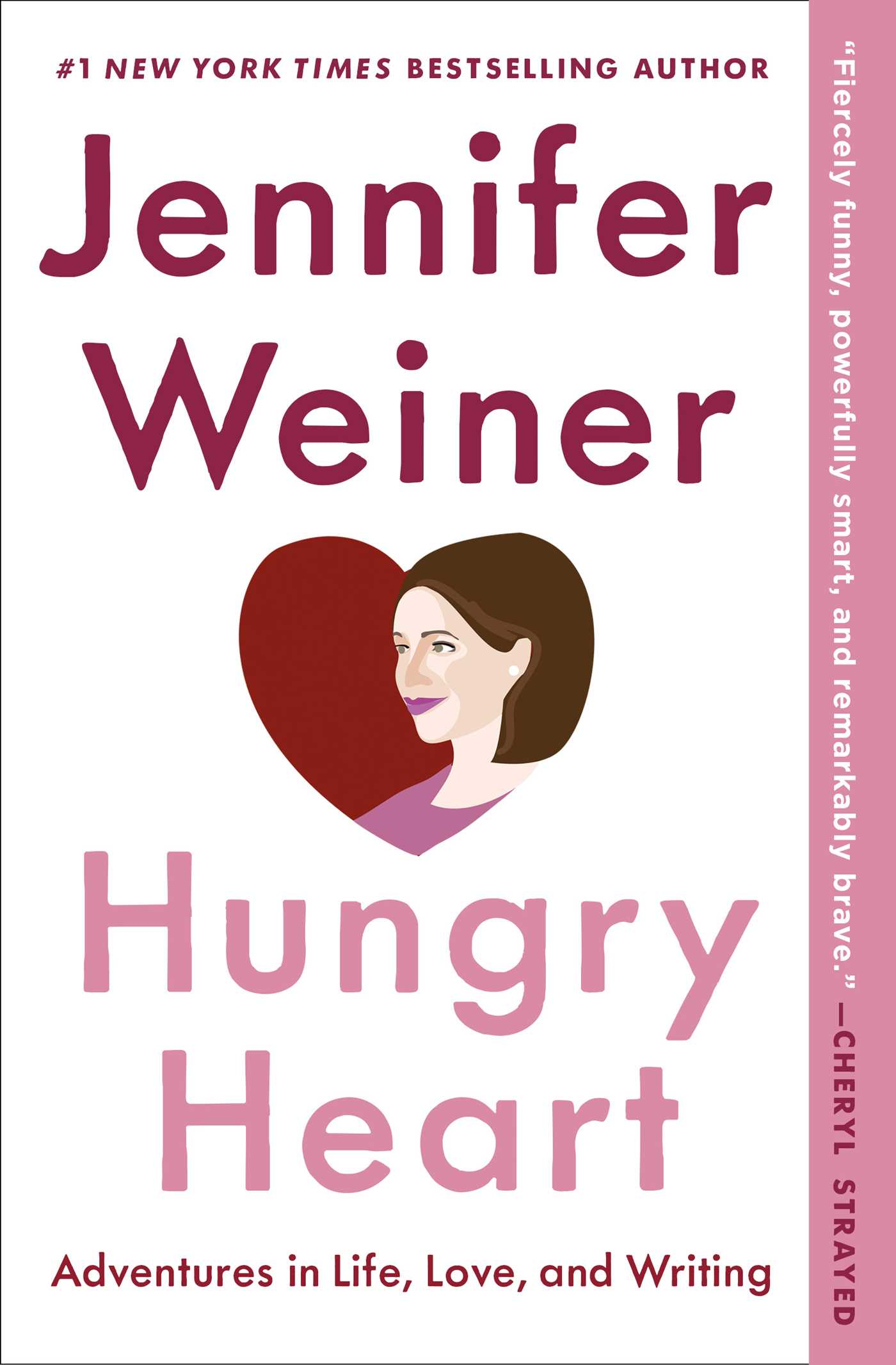 Hungry Heart Adventures in Life, Love, and Writing cover image