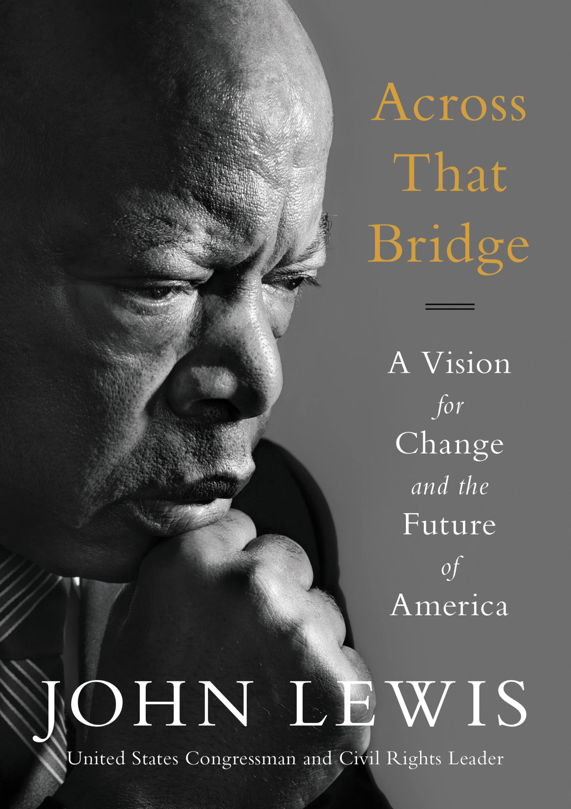Across That Bridge [electronic resource] : Life Lessons and a Vision for Change